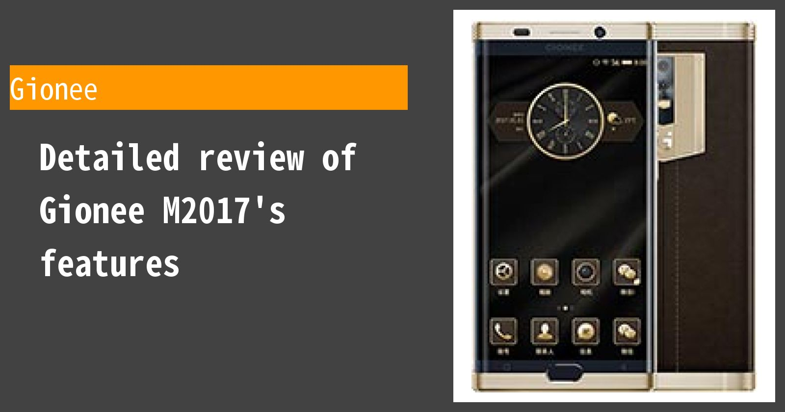 Detailed review of Gionee M2017's features