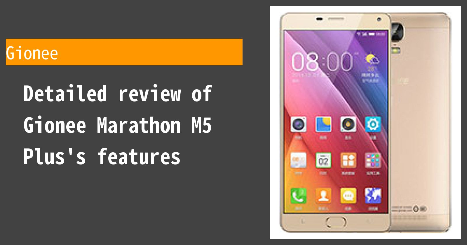 Detailed review of Gionee Marathon M5 Plus's features