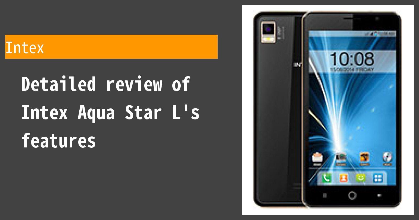 Detailed review of Intex Aqua Star L's features