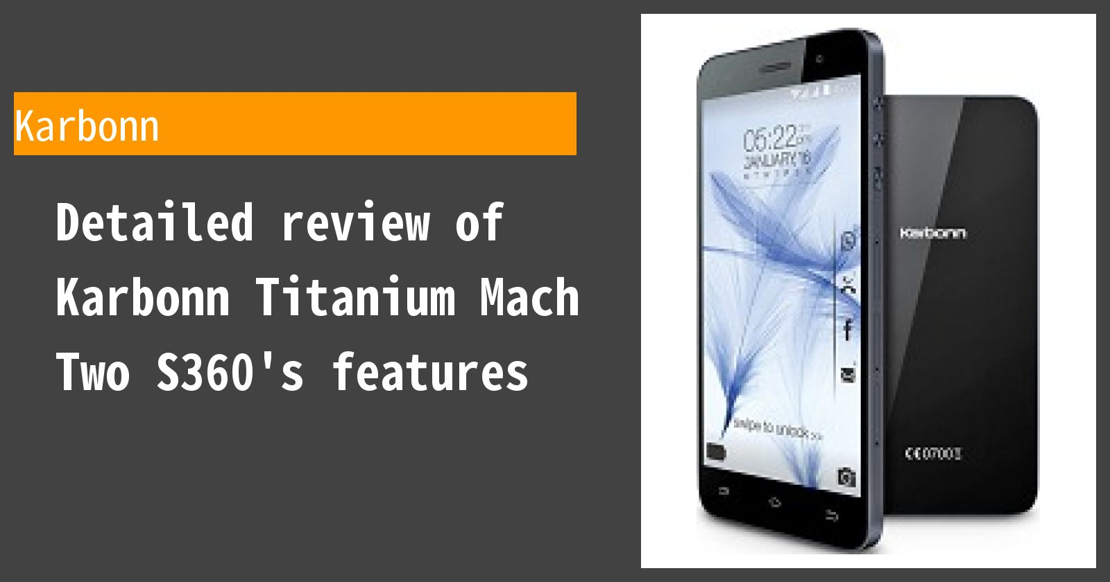 Detailed review of Karbonn Titanium Mach Two S360's features
