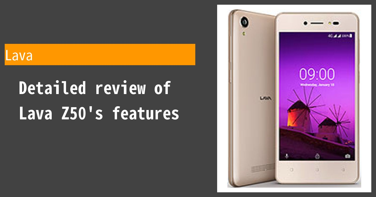 Detailed review of Lava Z50's features