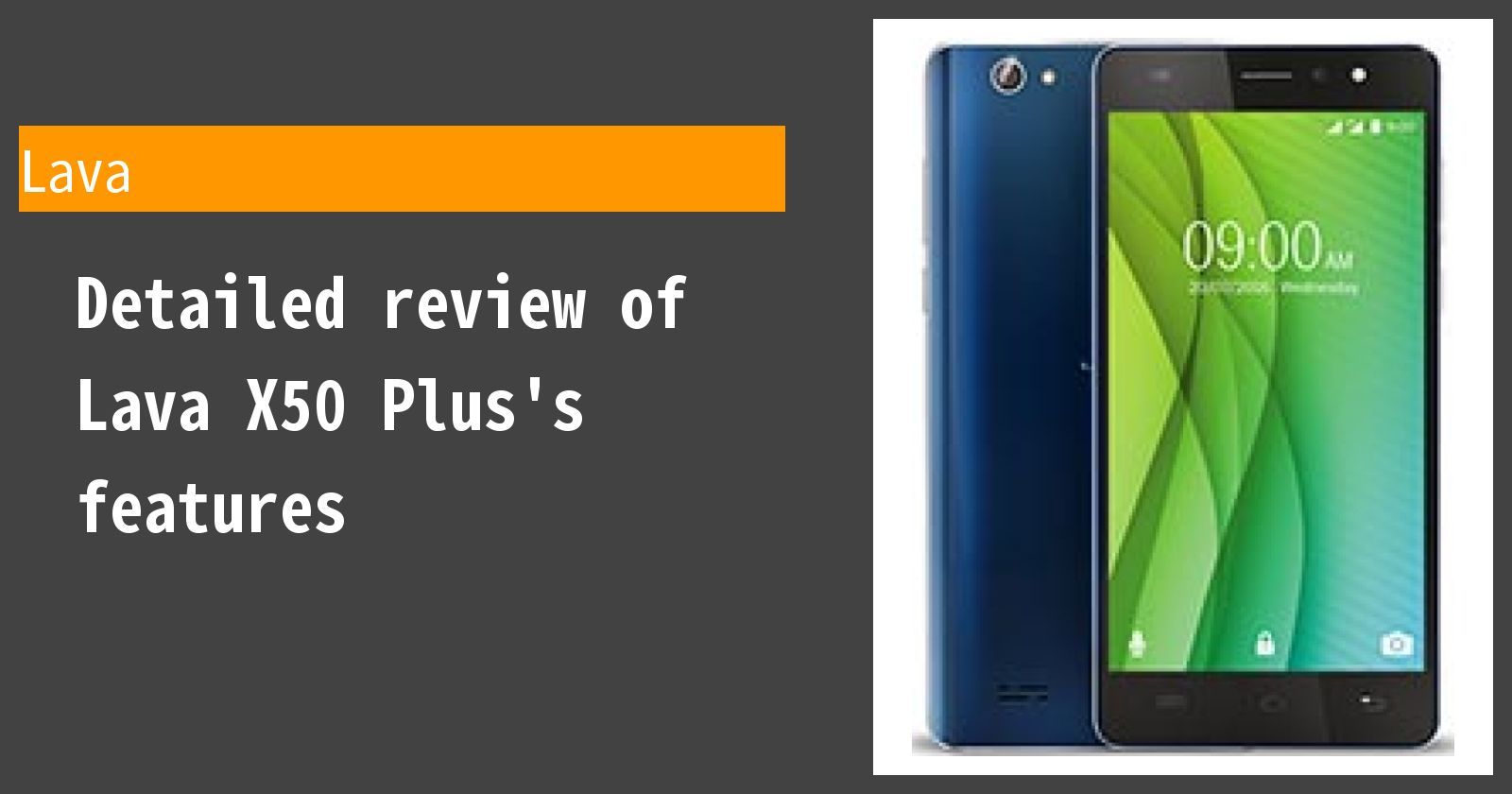 Detailed review of Lava X50 Plus's features