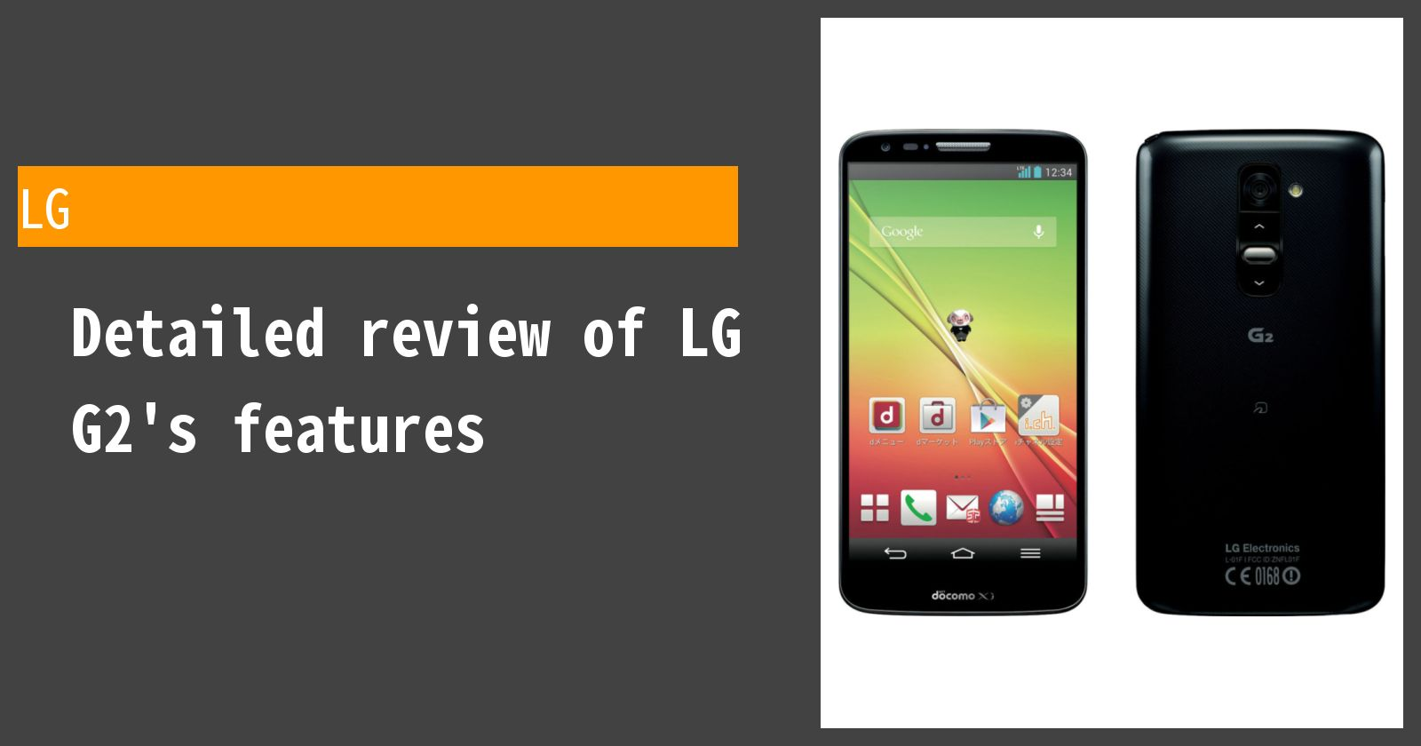 Detailed review of G2 L-01F docomo's features