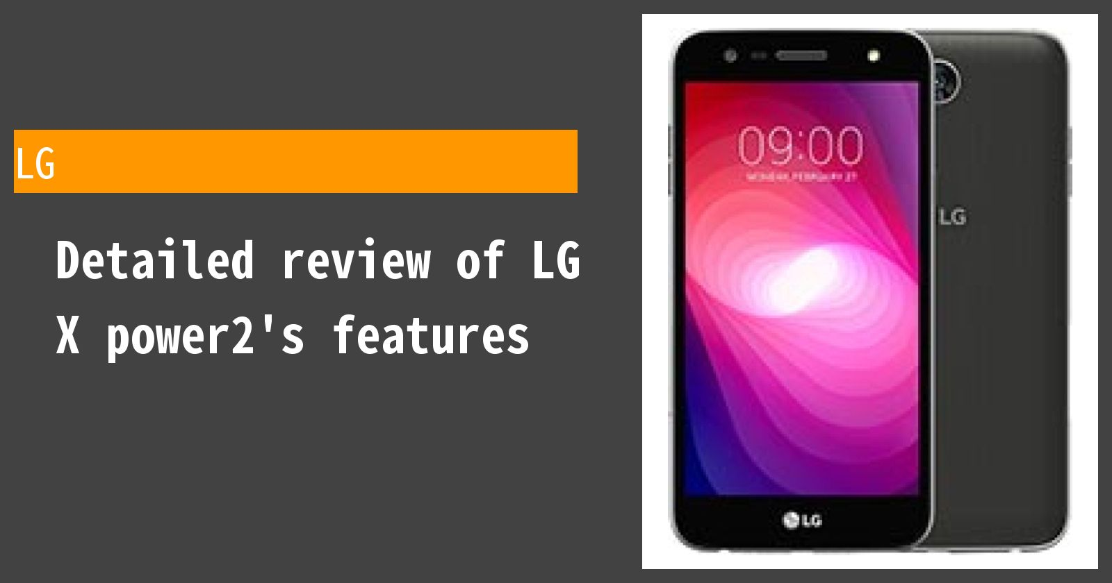 Detailed review of LG X power2's features
