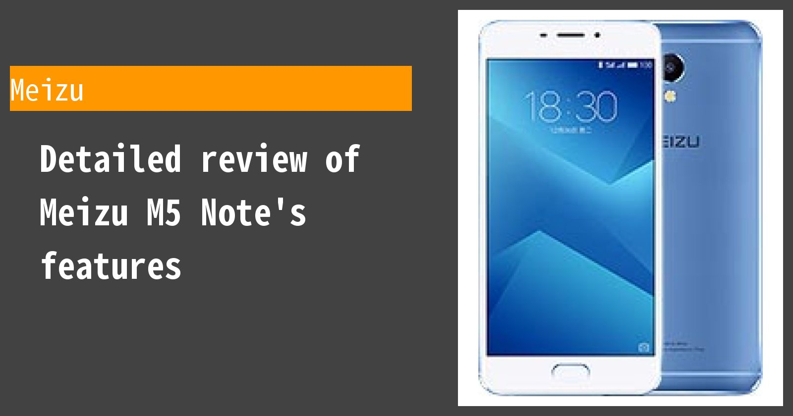 Detailed review of Meizu M5 Note's features