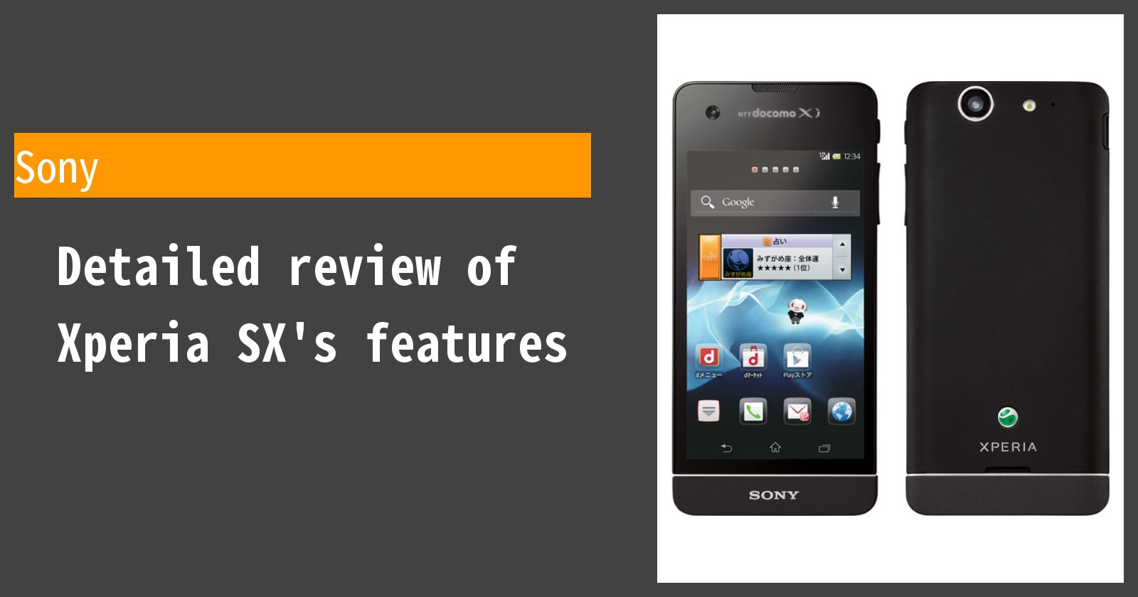 Detailed review of Xperia SX SO-05D docomo's features