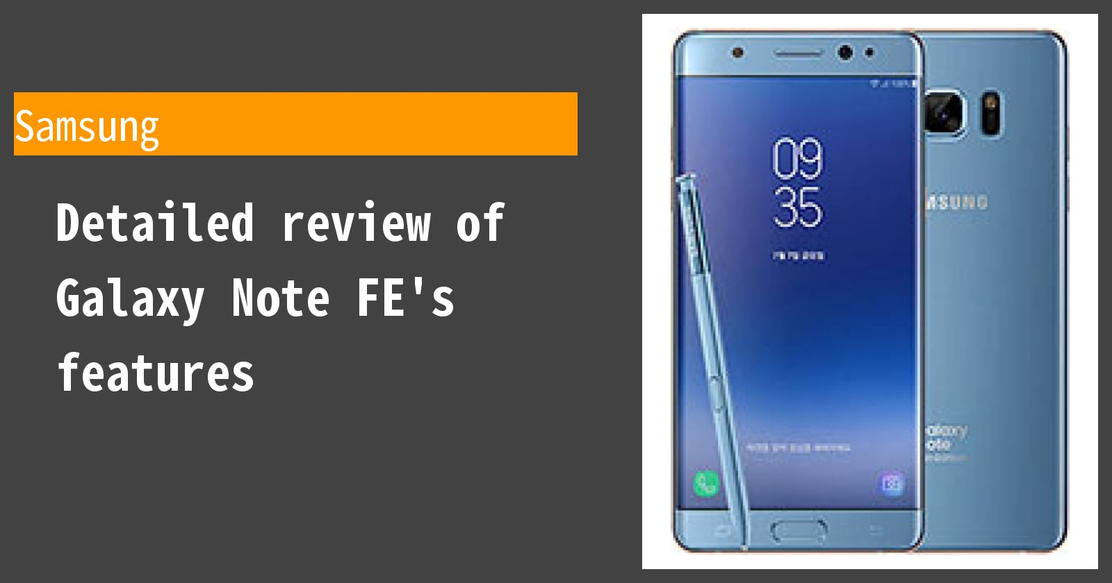 Detailed review of Galaxy Note FE's features
