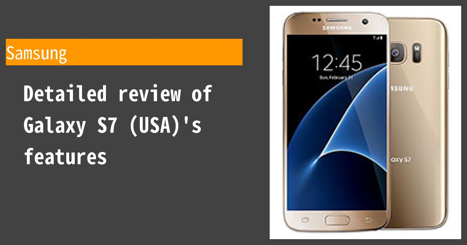 Detailed review of Galaxy S7 (USA)'s features
