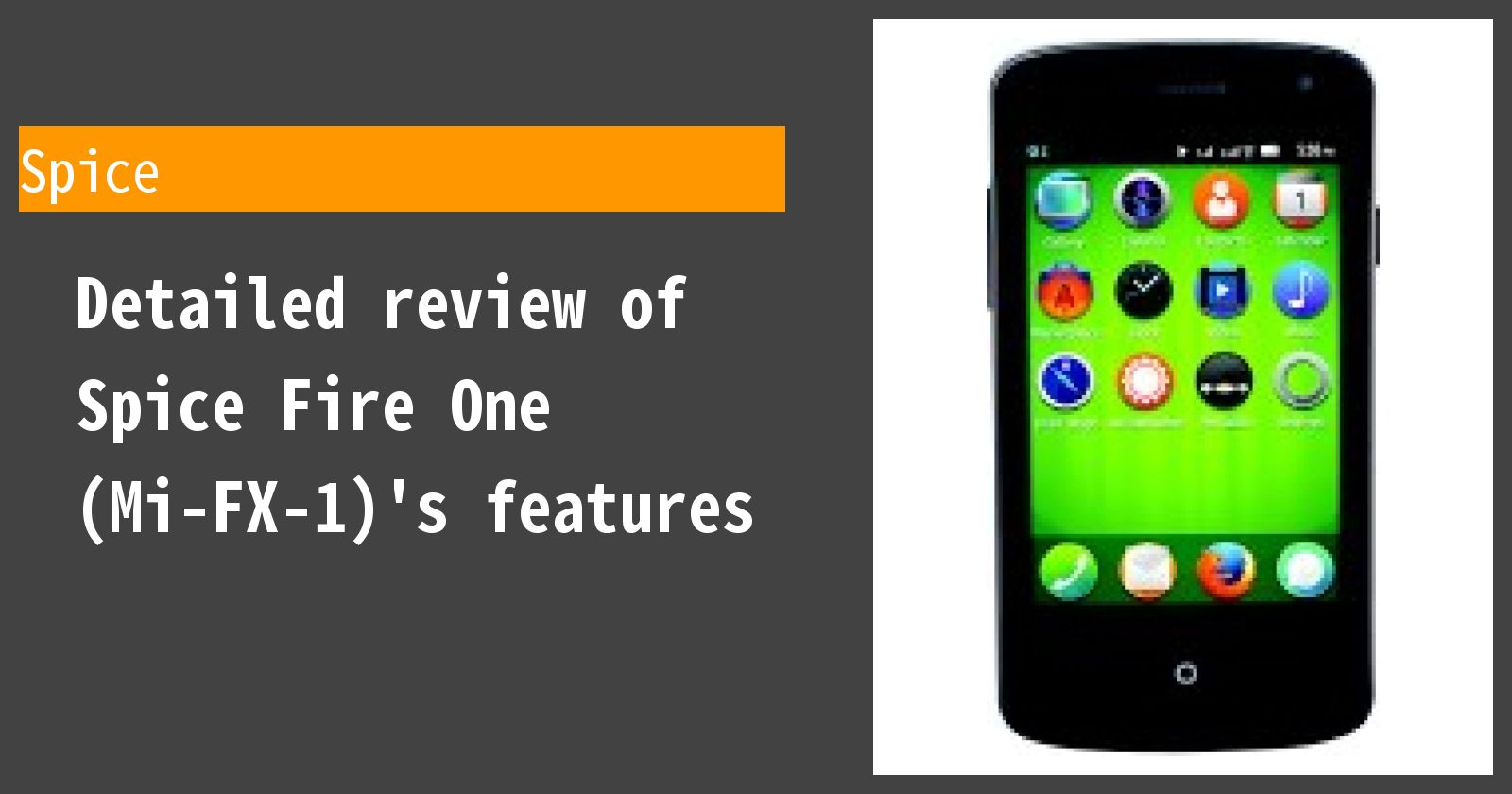Detailed review of Spice Fire One (Mi-FX-1)'s features