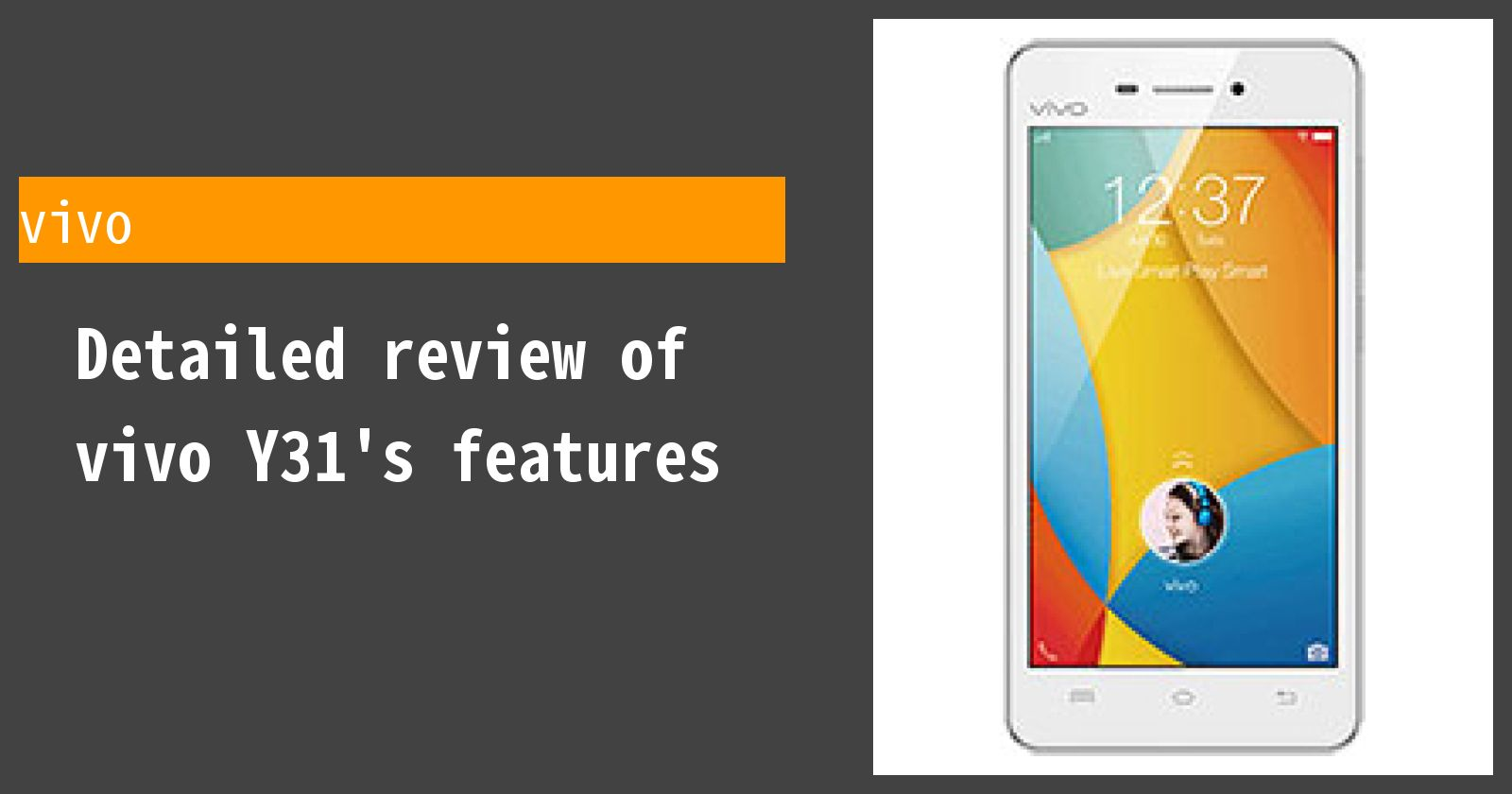 Detailed review of vivo Y31's features