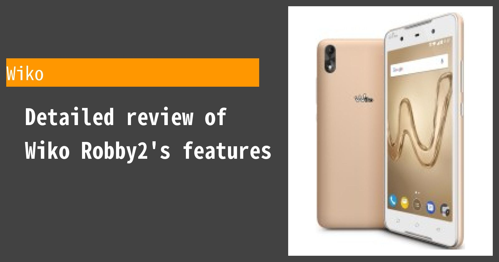 Detailed review of Wiko Robby2's features