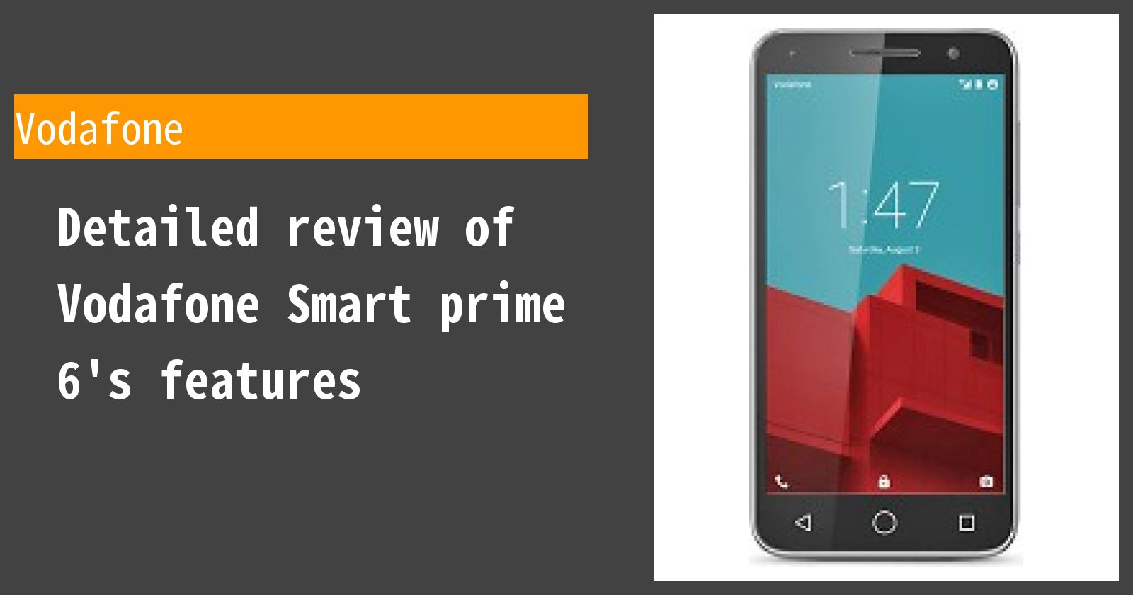 Detailed review of Vodafone Smart prime 6's features