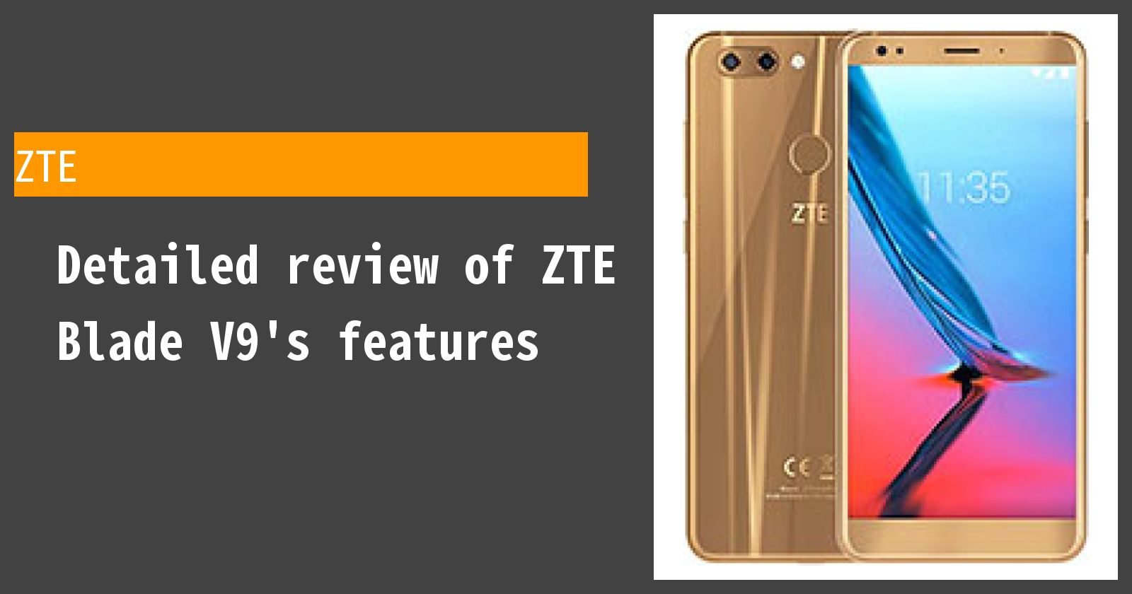 Detailed review of ZTE Blade V9's features