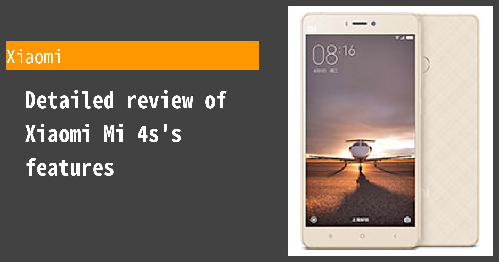 Detailed review of Xiaomi Mi 4s's features