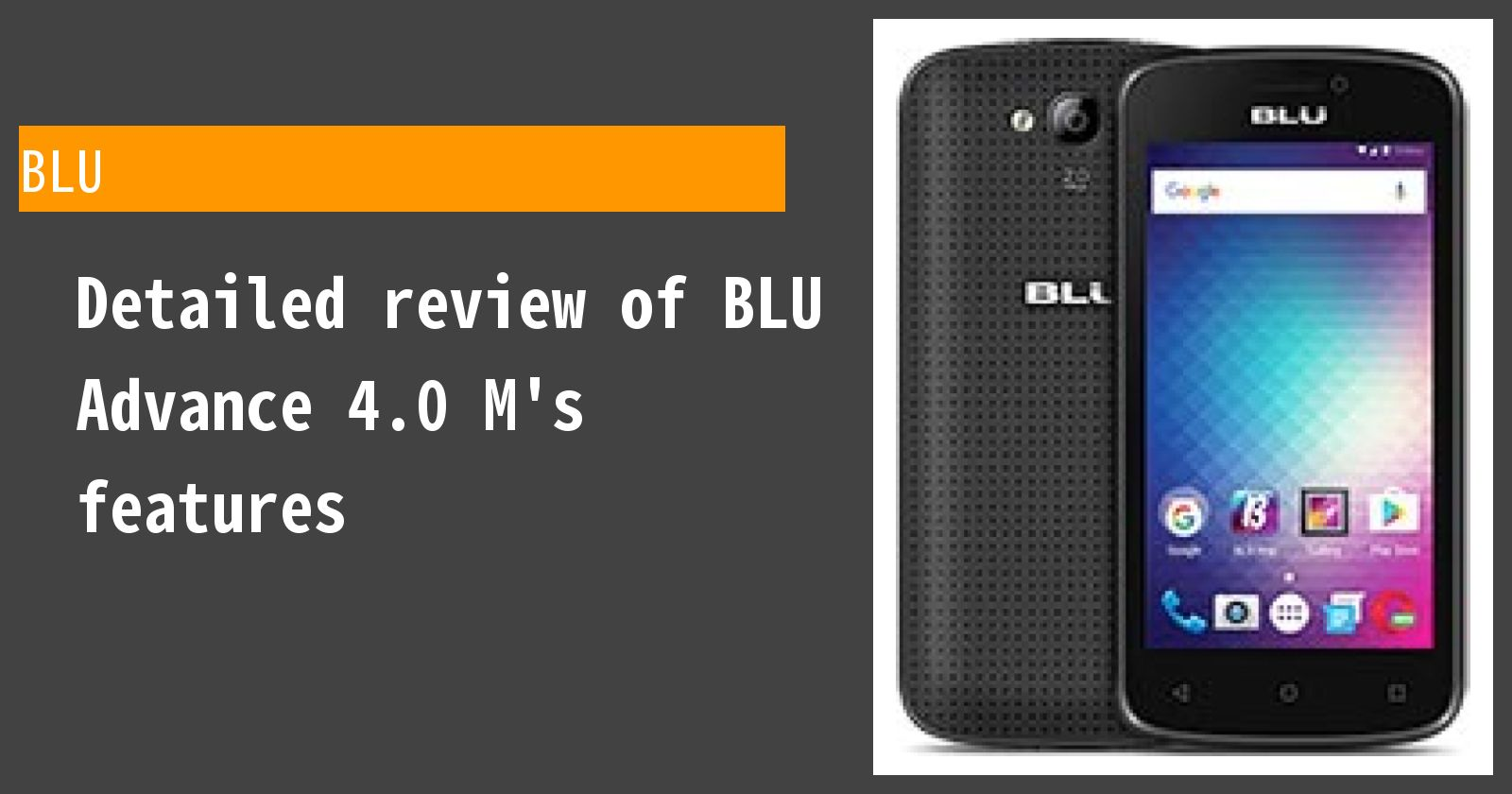 Detailed review of BLU Advance 4.0 M's features