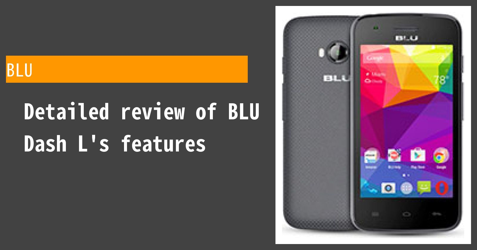 Detailed review of BLU Dash L's features