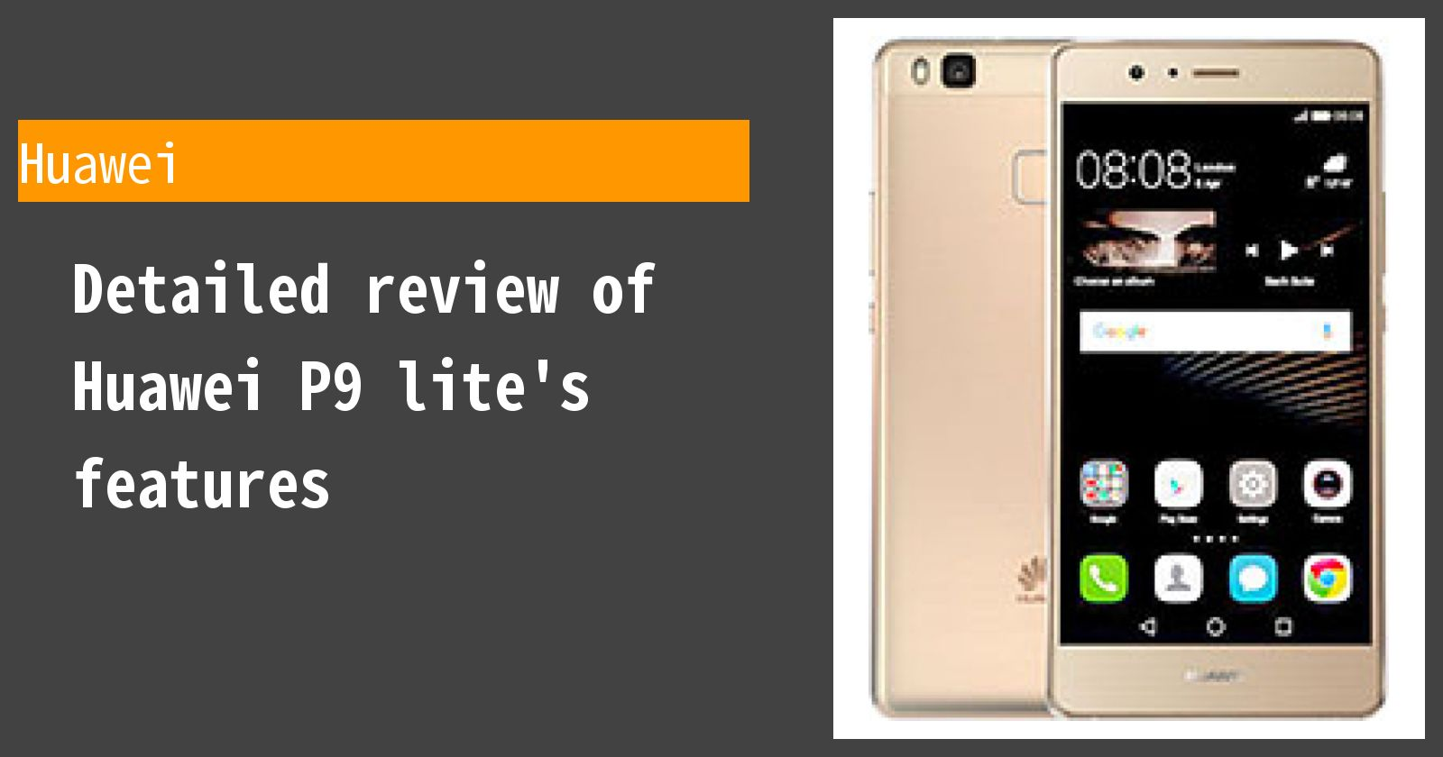 Detailed review of Huawei P9 lite's features
