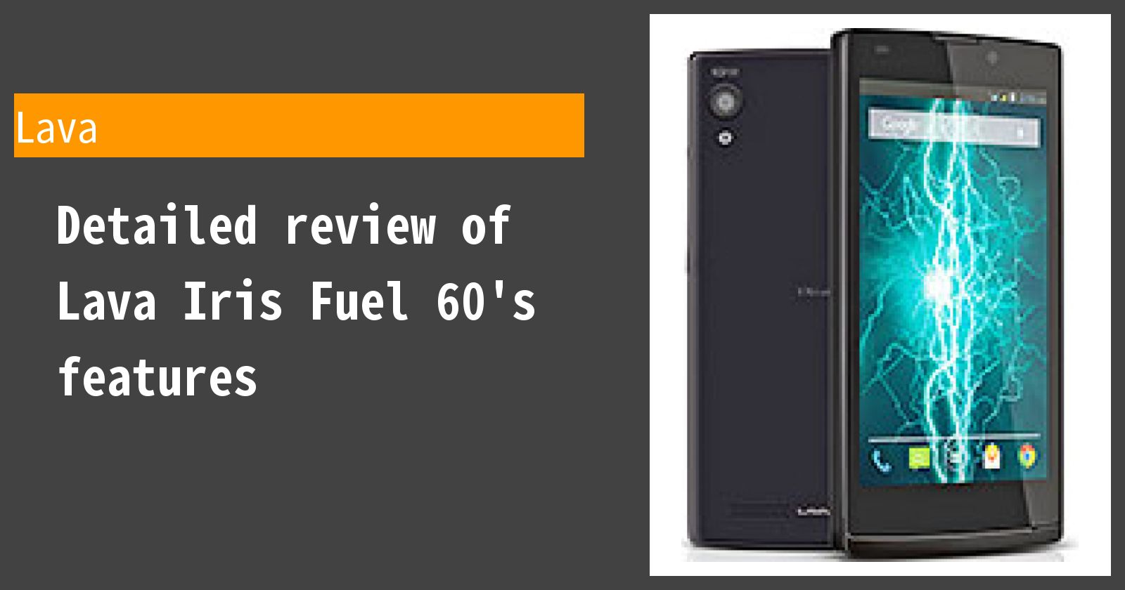 Detailed review of Lava Iris Fuel 60's features
