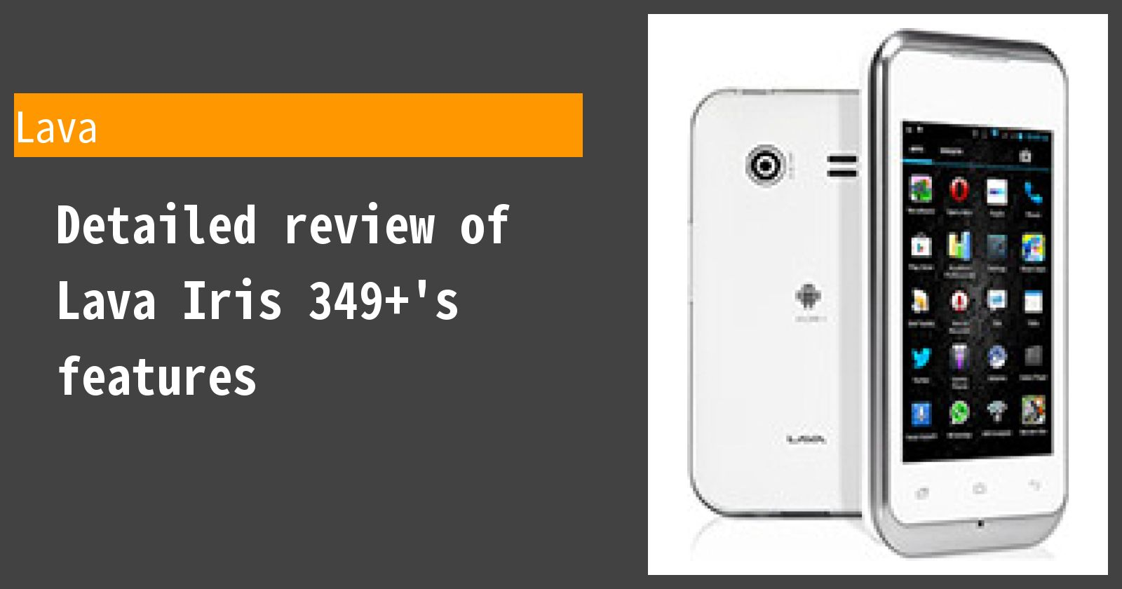 Detailed review of Lava Iris 349+'s features