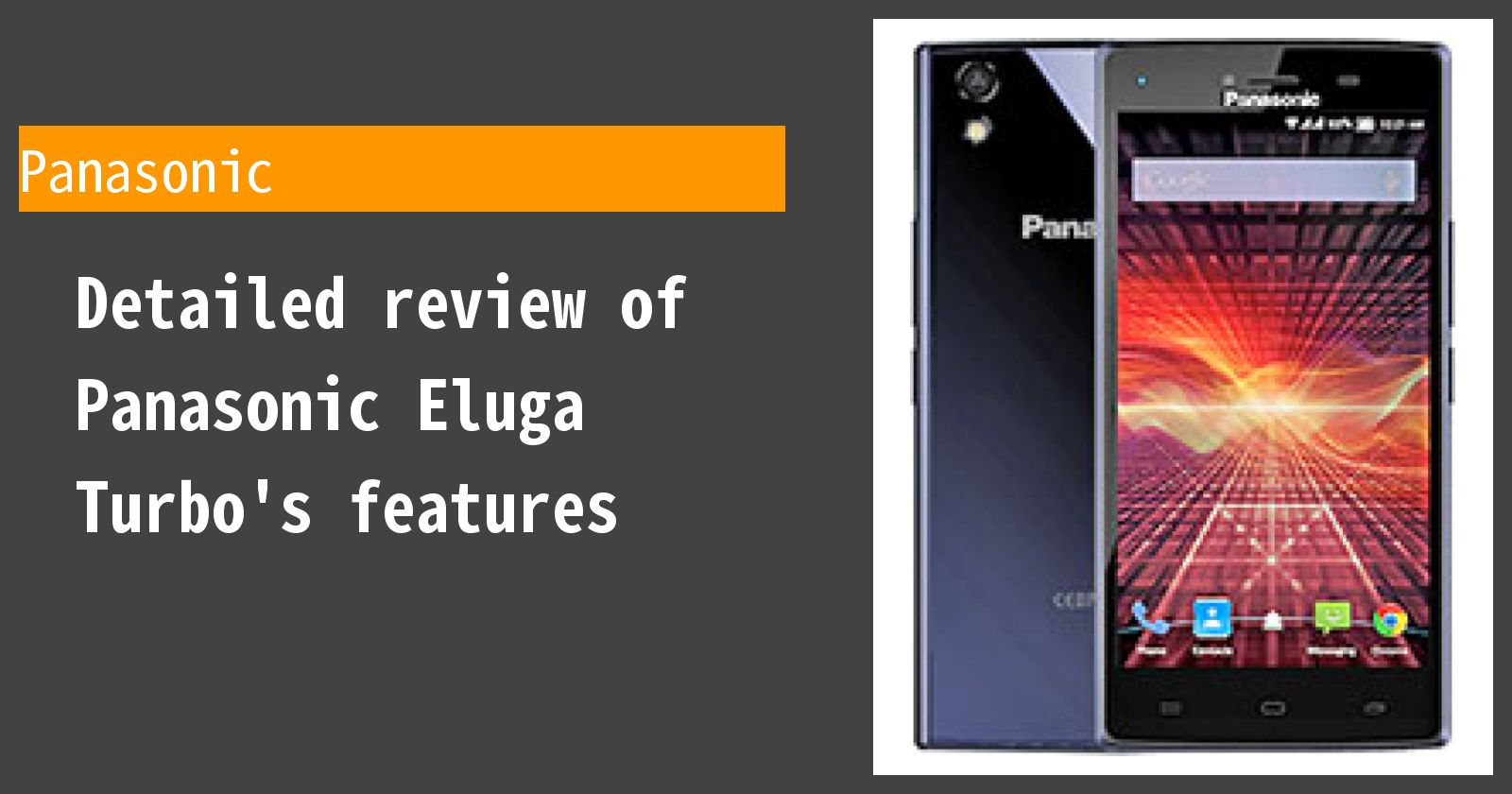 Detailed review of Panasonic Eluga Turbo's features