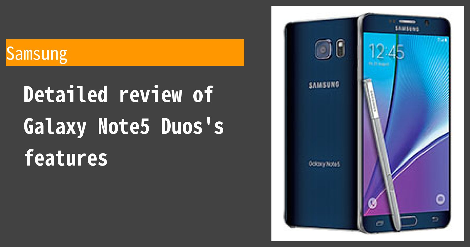 Detailed review of Galaxy Note5 Duos's features