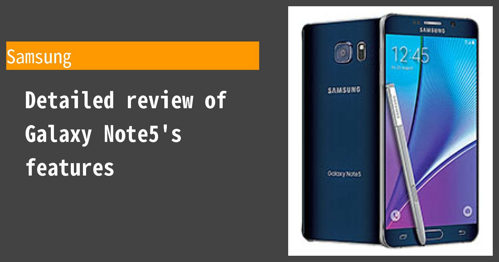 Detailed review of Galaxy Note5's features