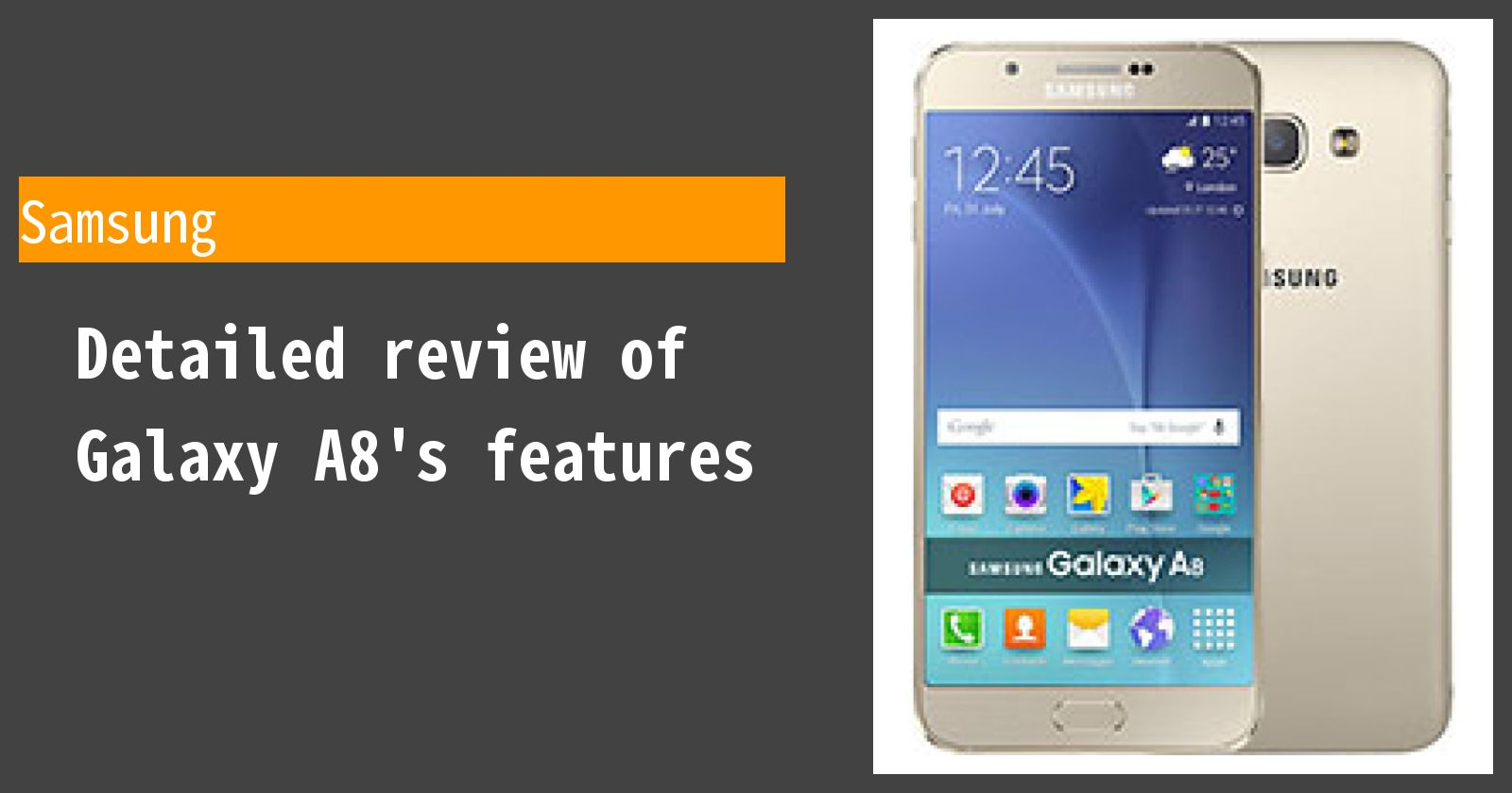 Detailed review of Galaxy A8's features