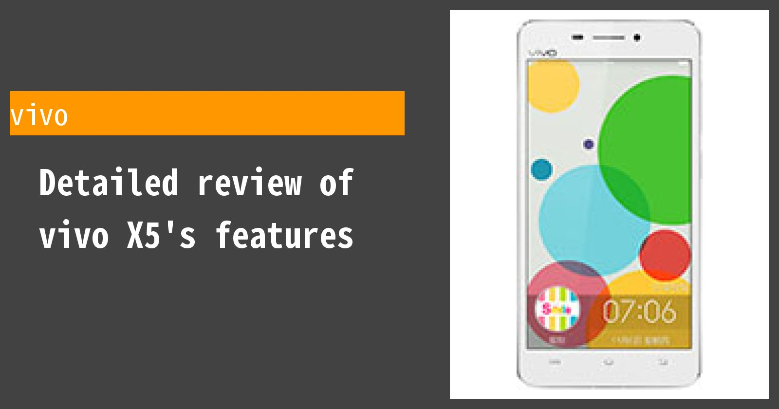 Detailed review of vivo X5's features