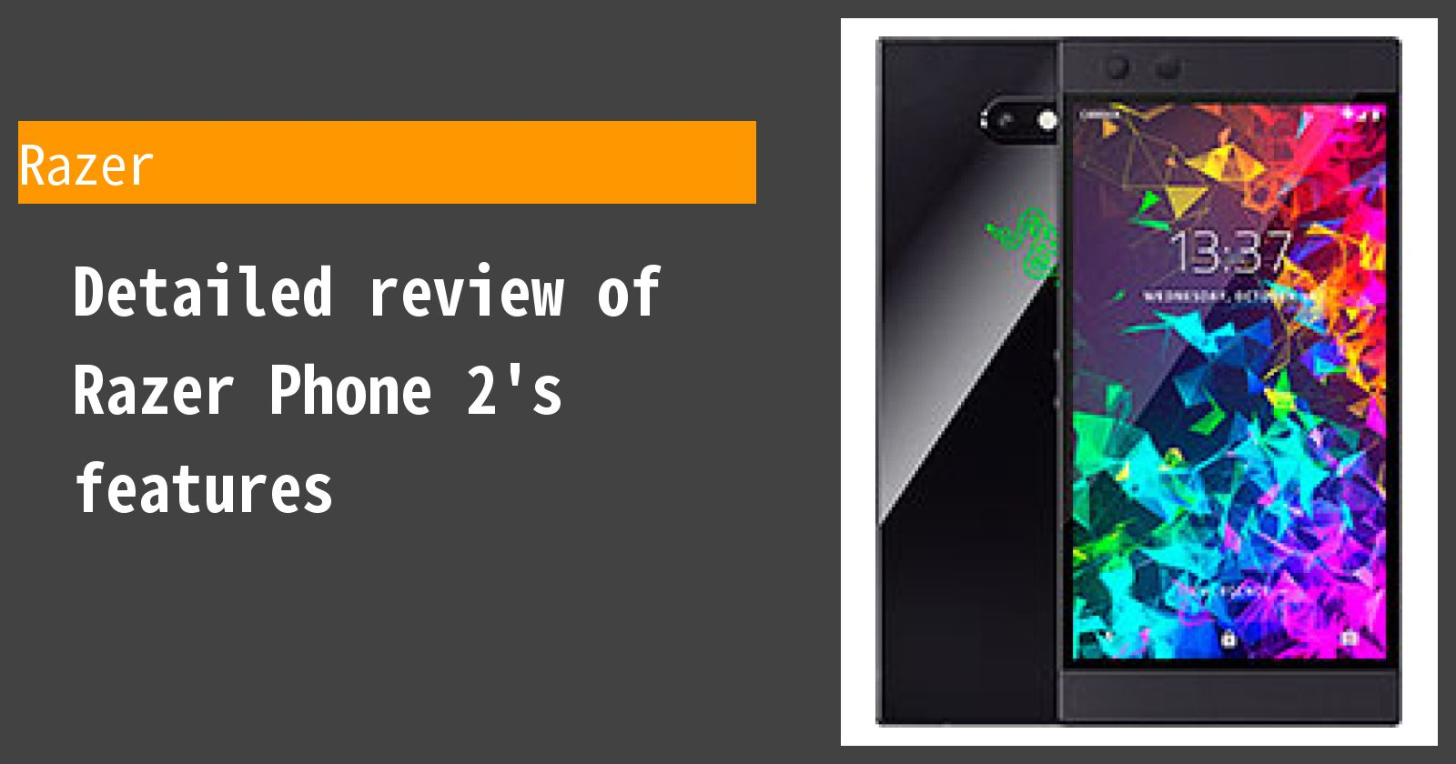 Detailed review of Razer Phone 2's features