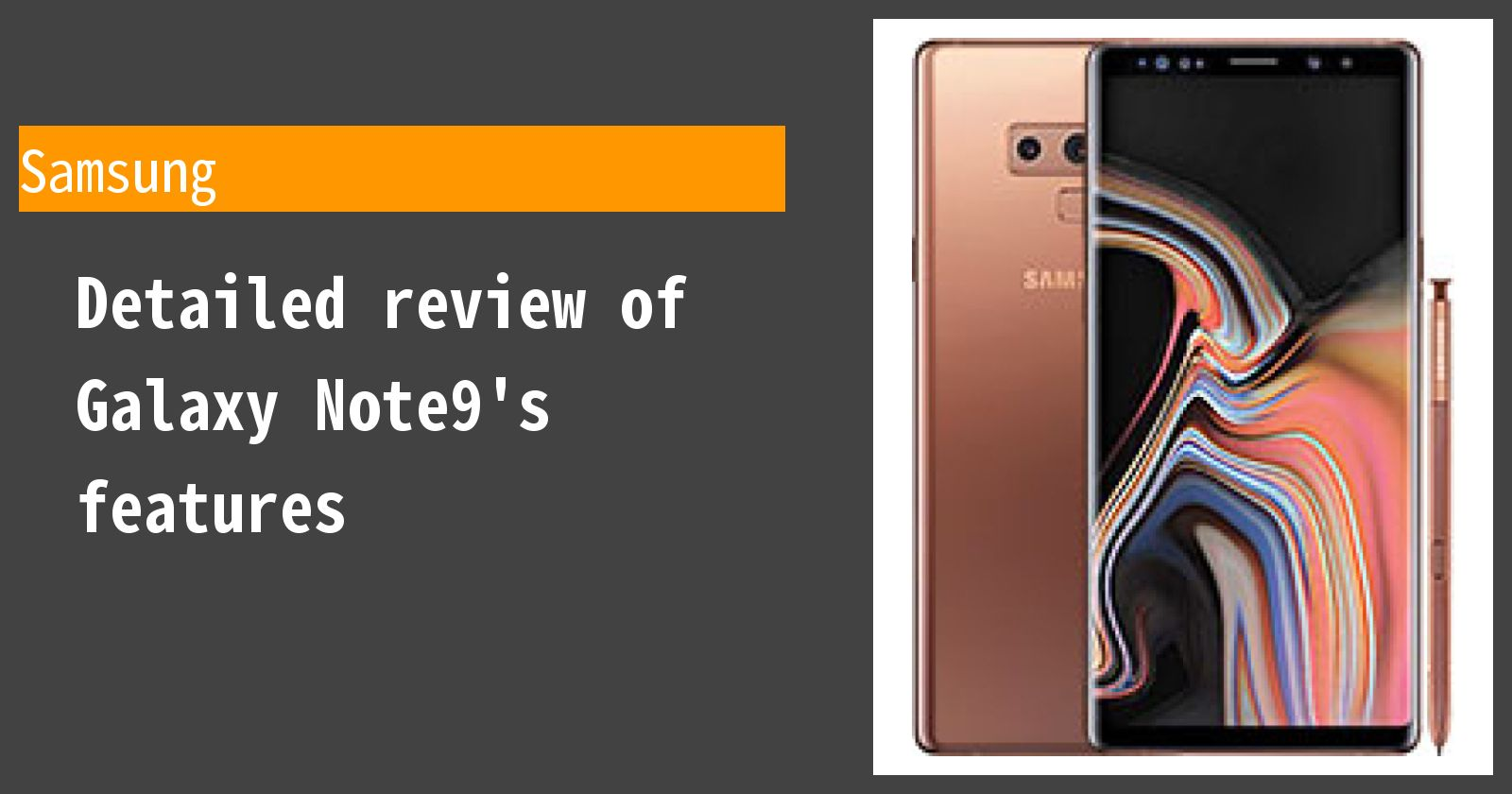 Detailed review of Galaxy Note9's features