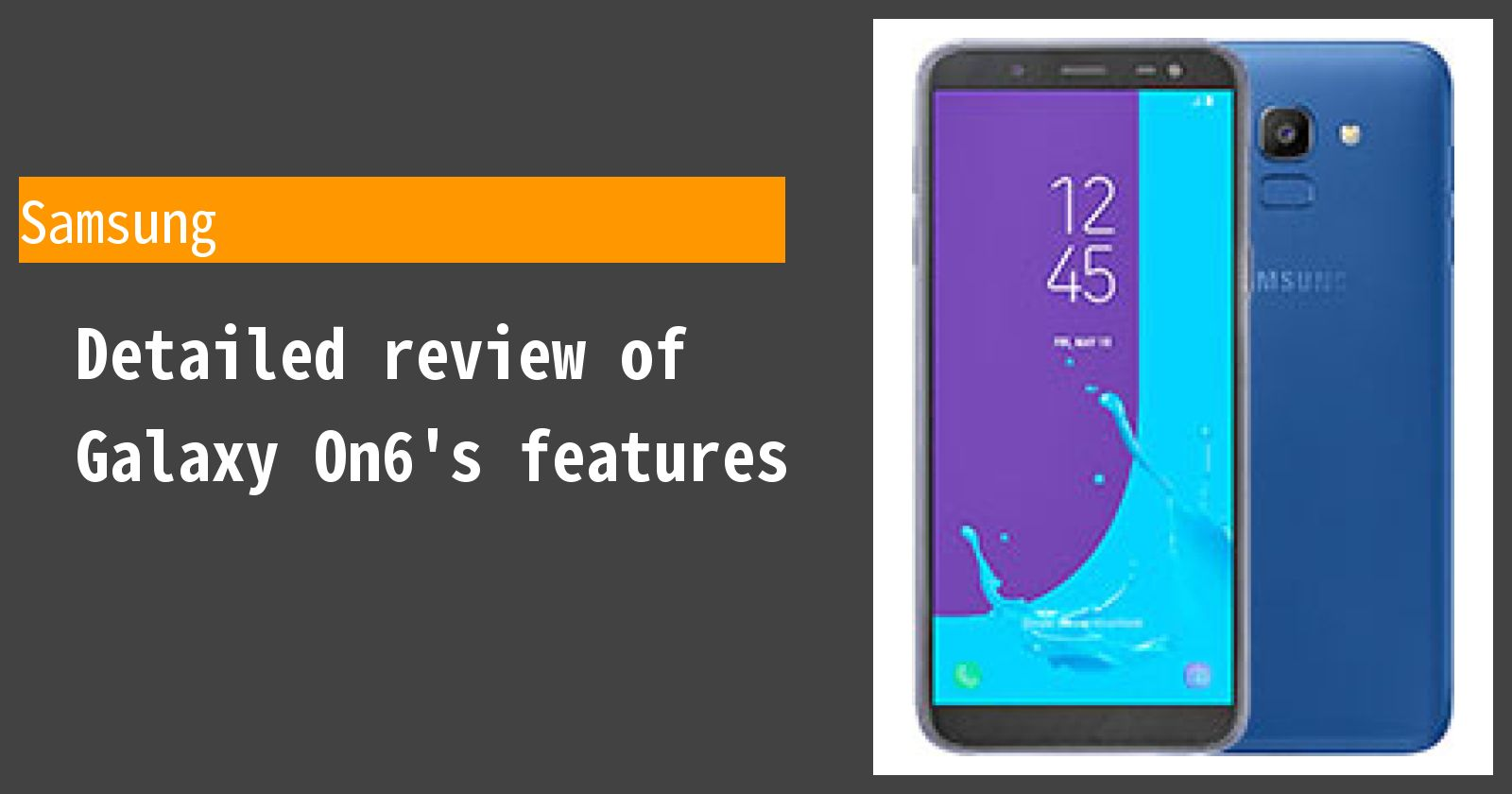 Detailed review of Galaxy On6's features
