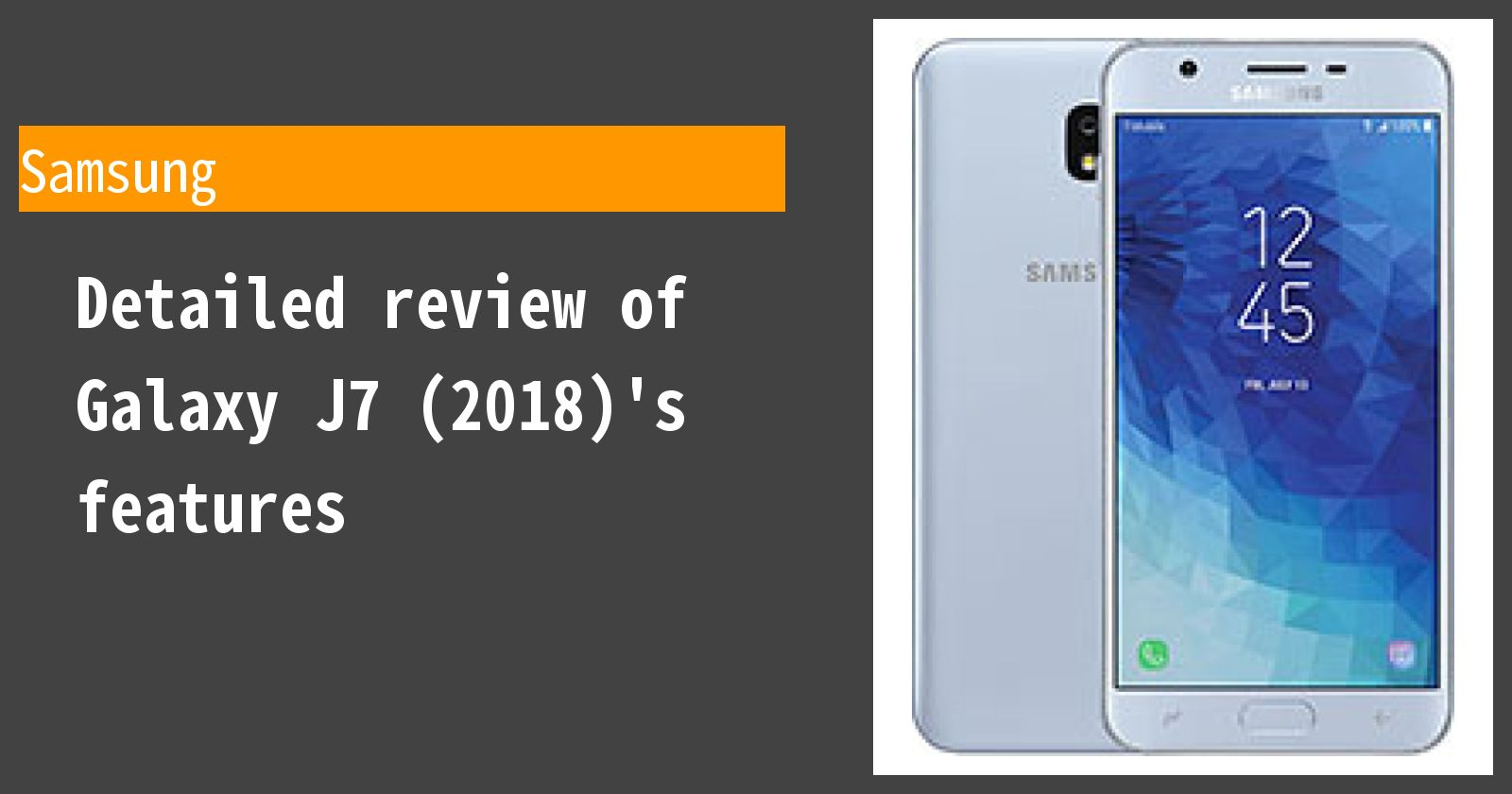 Detailed review of Galaxy J7 (2018)'s features