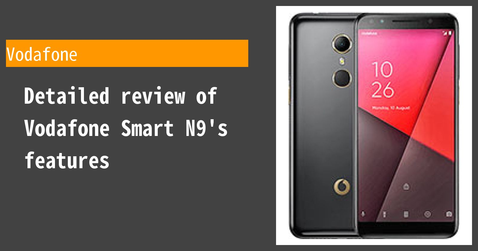 Detailed review of Vodafone Smart N9's features