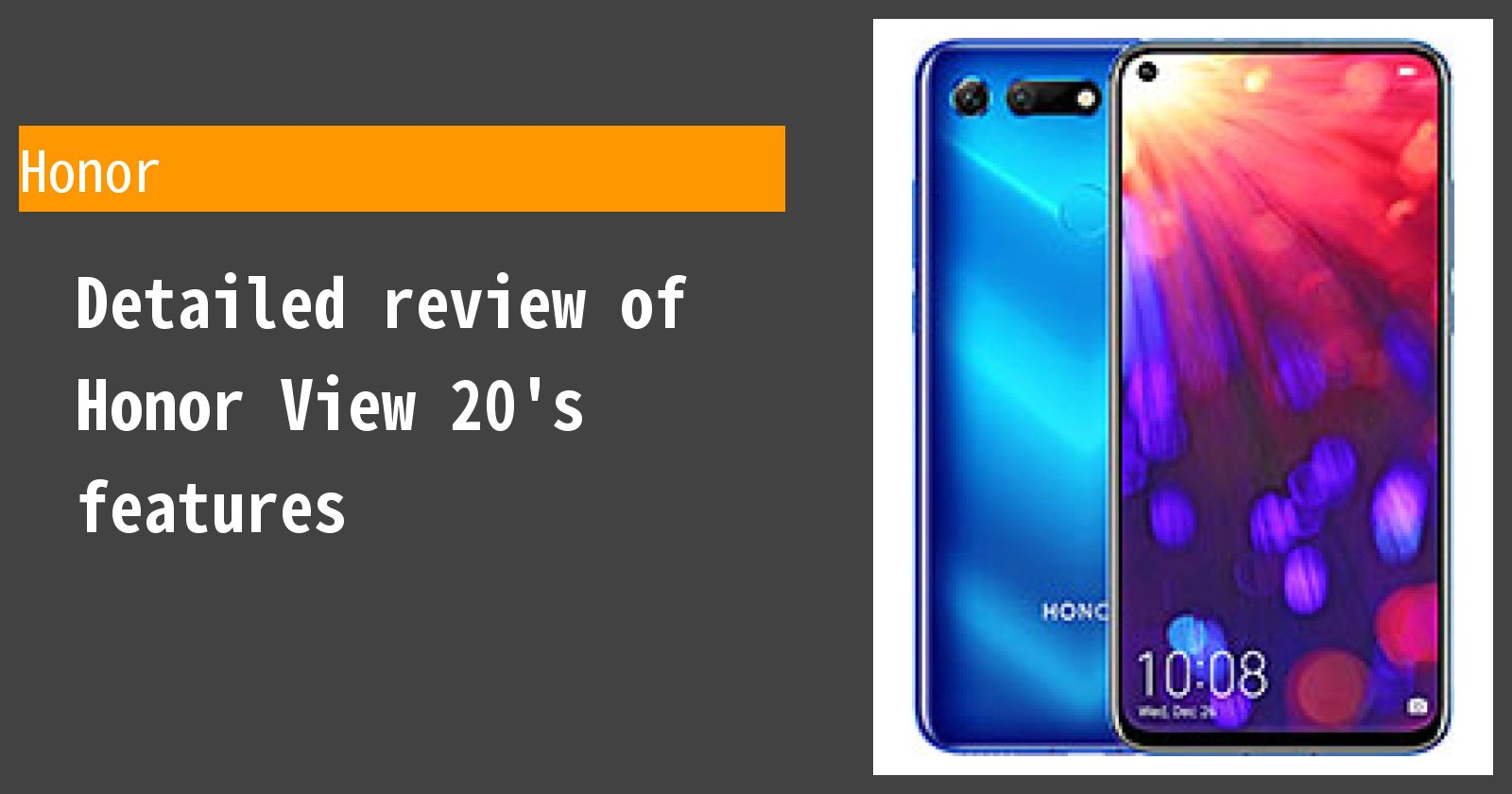 Detailed review of Honor View 20's features