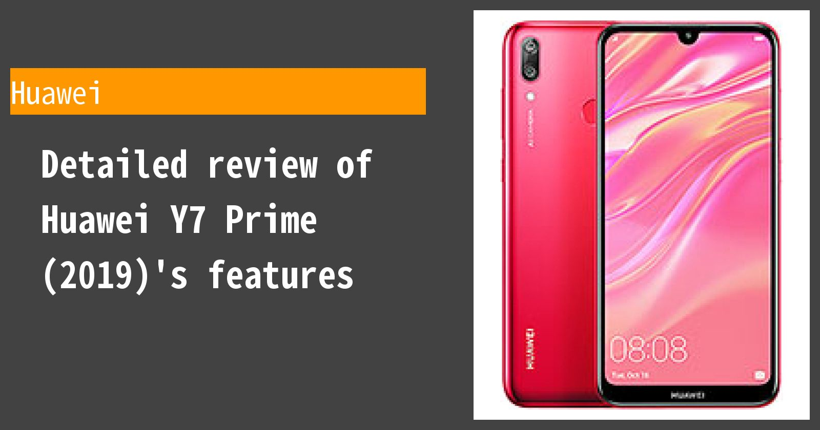 Detailed review of Huawei Y7 Prime (2019)'s features