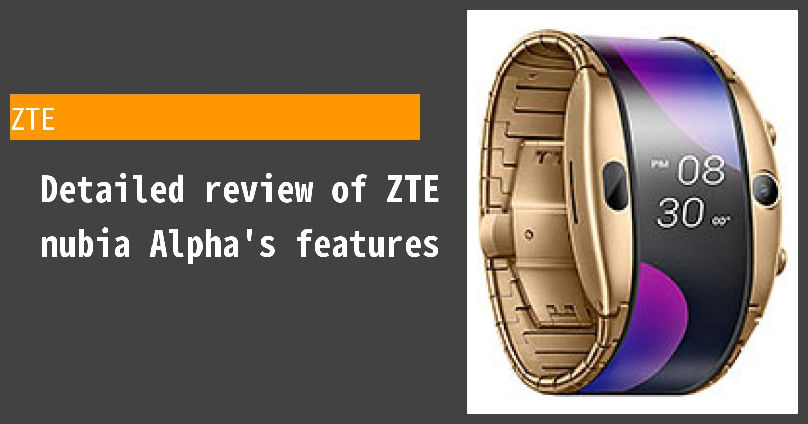 Detailed review of ZTE nubia Alpha's features