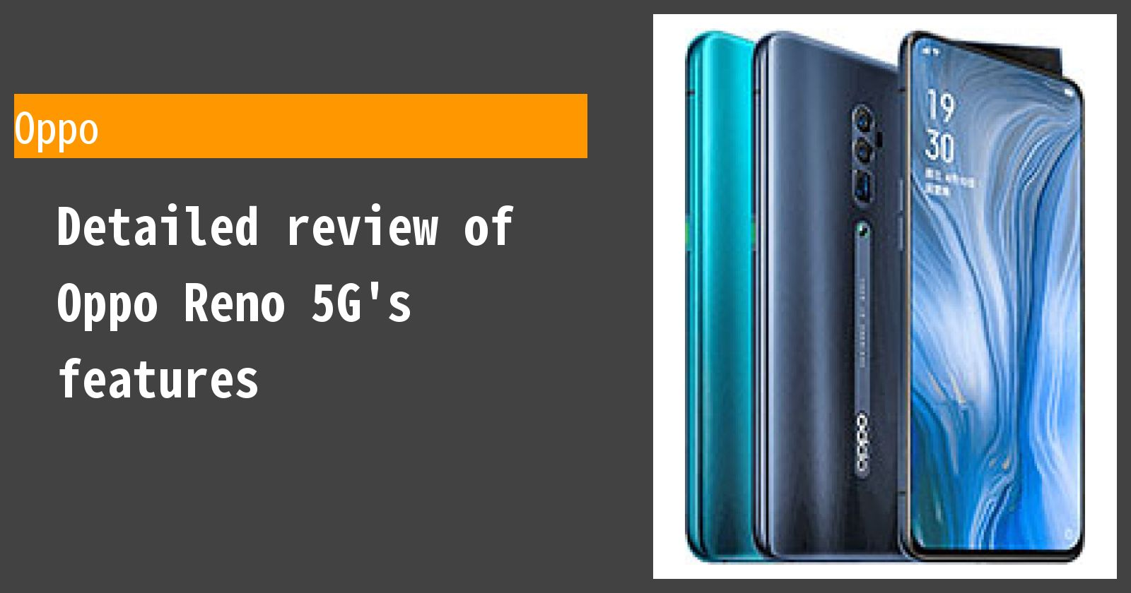 Detailed review of Oppo Reno 5G's features