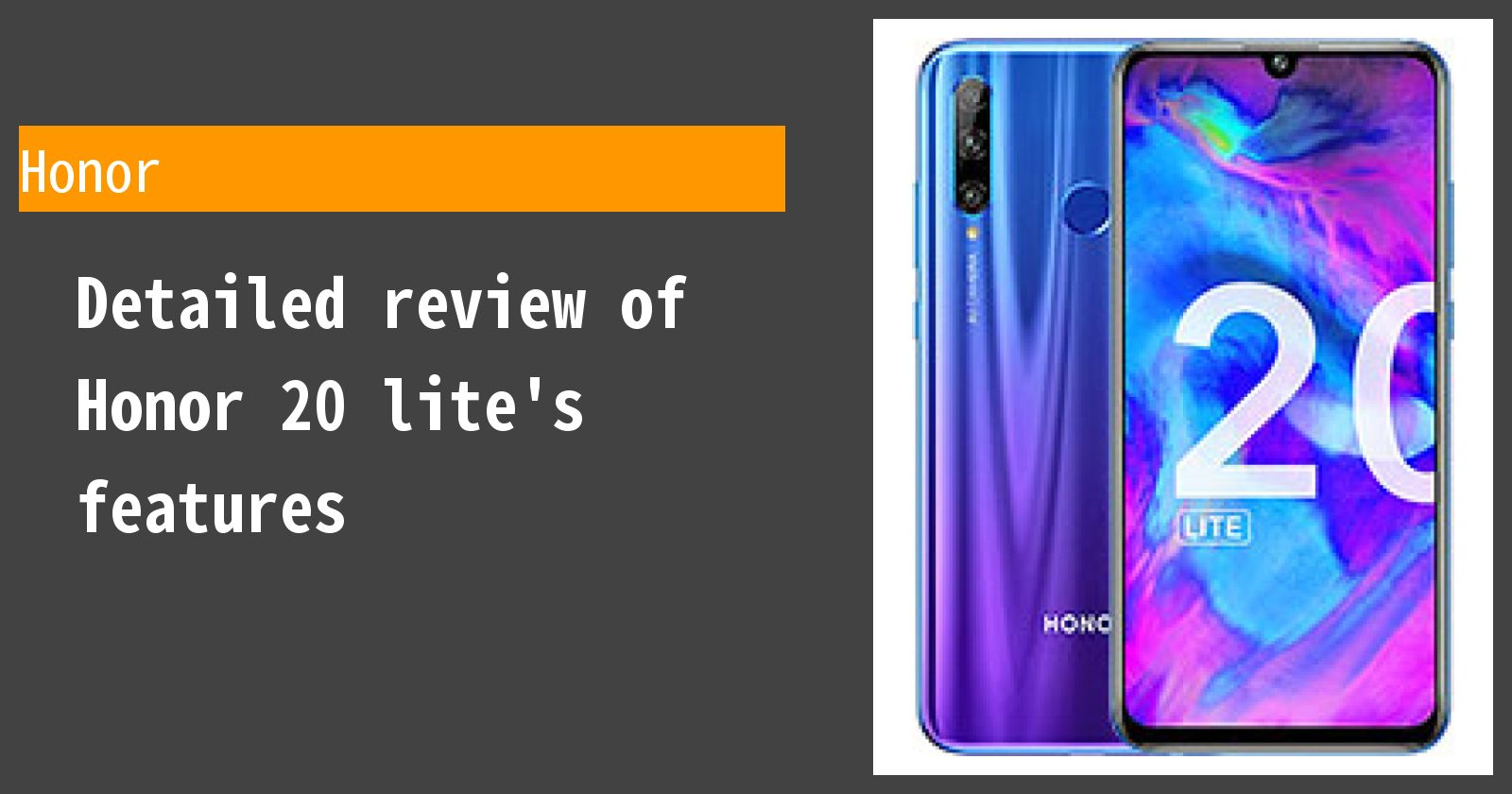 Detailed review of Honor 20 lite's features