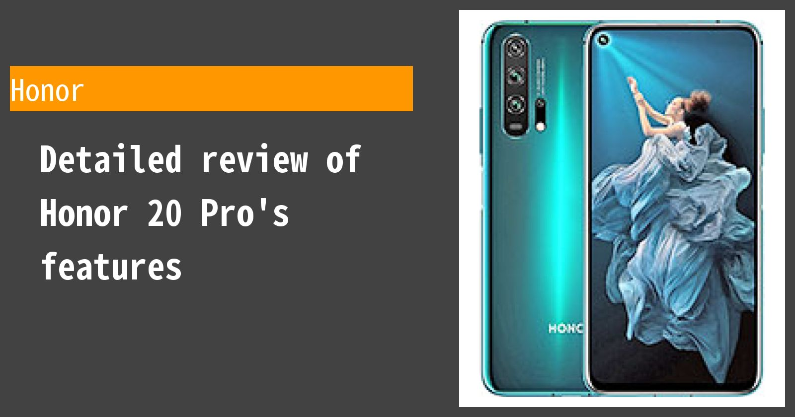 Detailed review of Honor 20 Pro's features