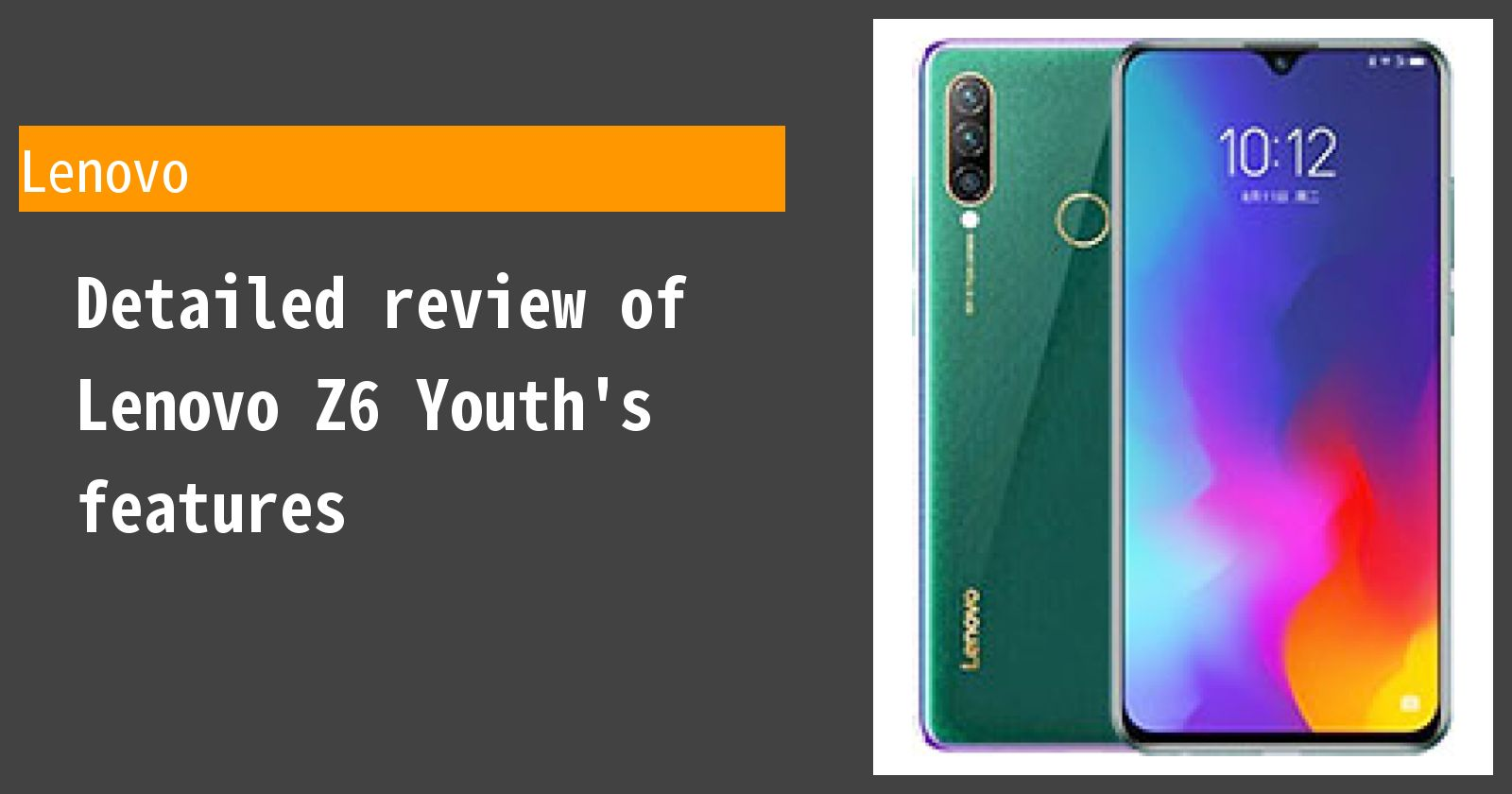 Detailed review of Lenovo Z6 Youth's features