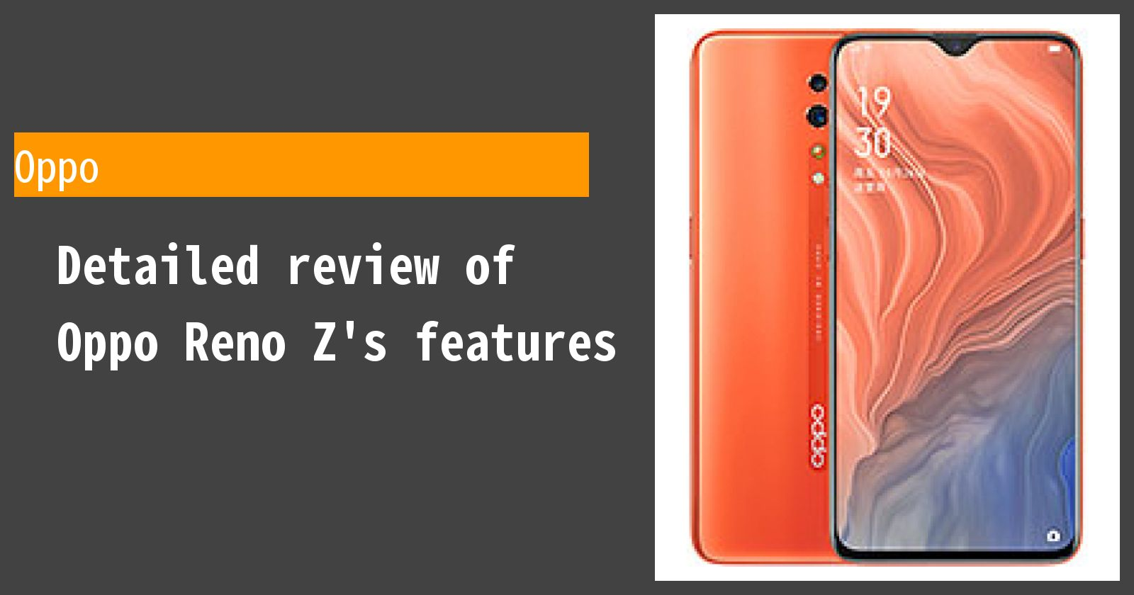 Detailed review of Oppo Reno Z's features