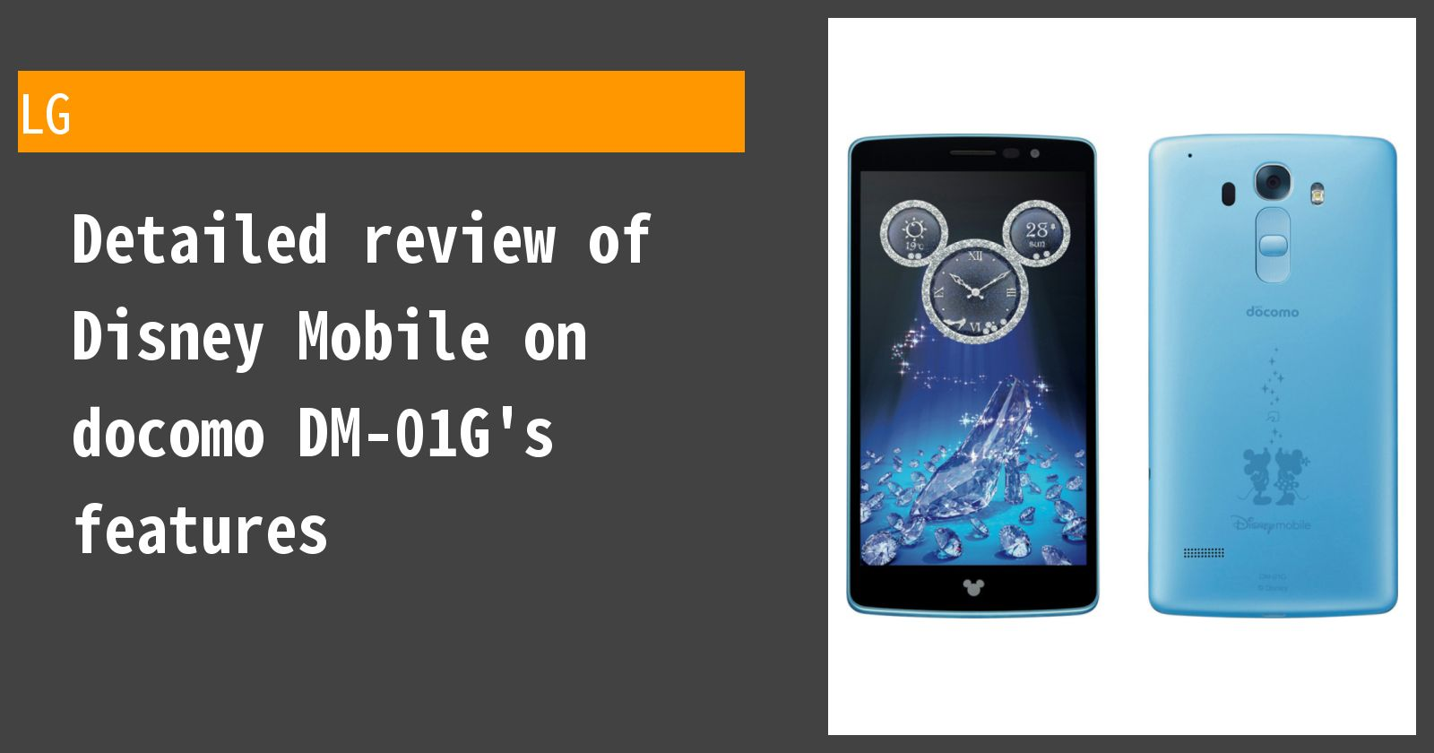 Detailed review of Disney Mobile on docomo DM-01G's features
