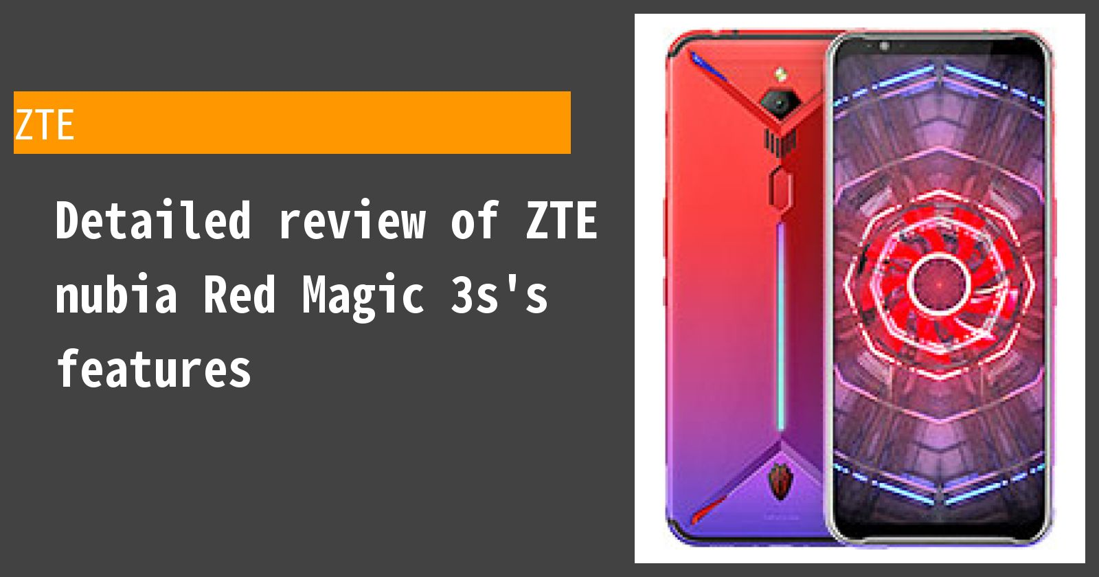 Detailed review of ZTE nubia Red Magic 3s's features