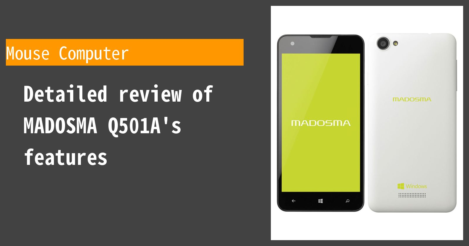 Detailed review of MADOSMA Q501A-WH's features