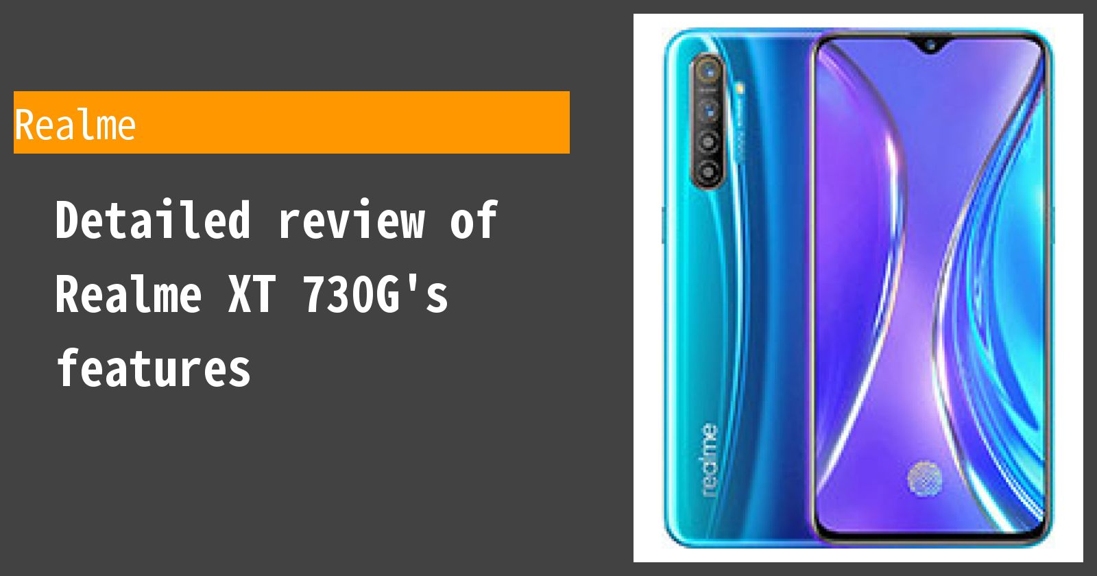 Detailed review of Realme XT 730G's features