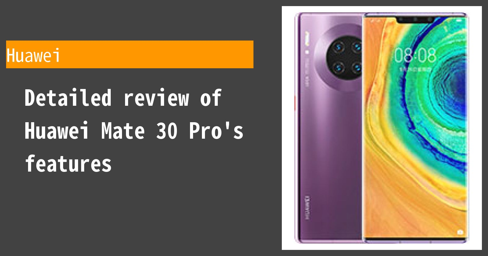 Detailed review of Huawei Mate 30 Pro's features