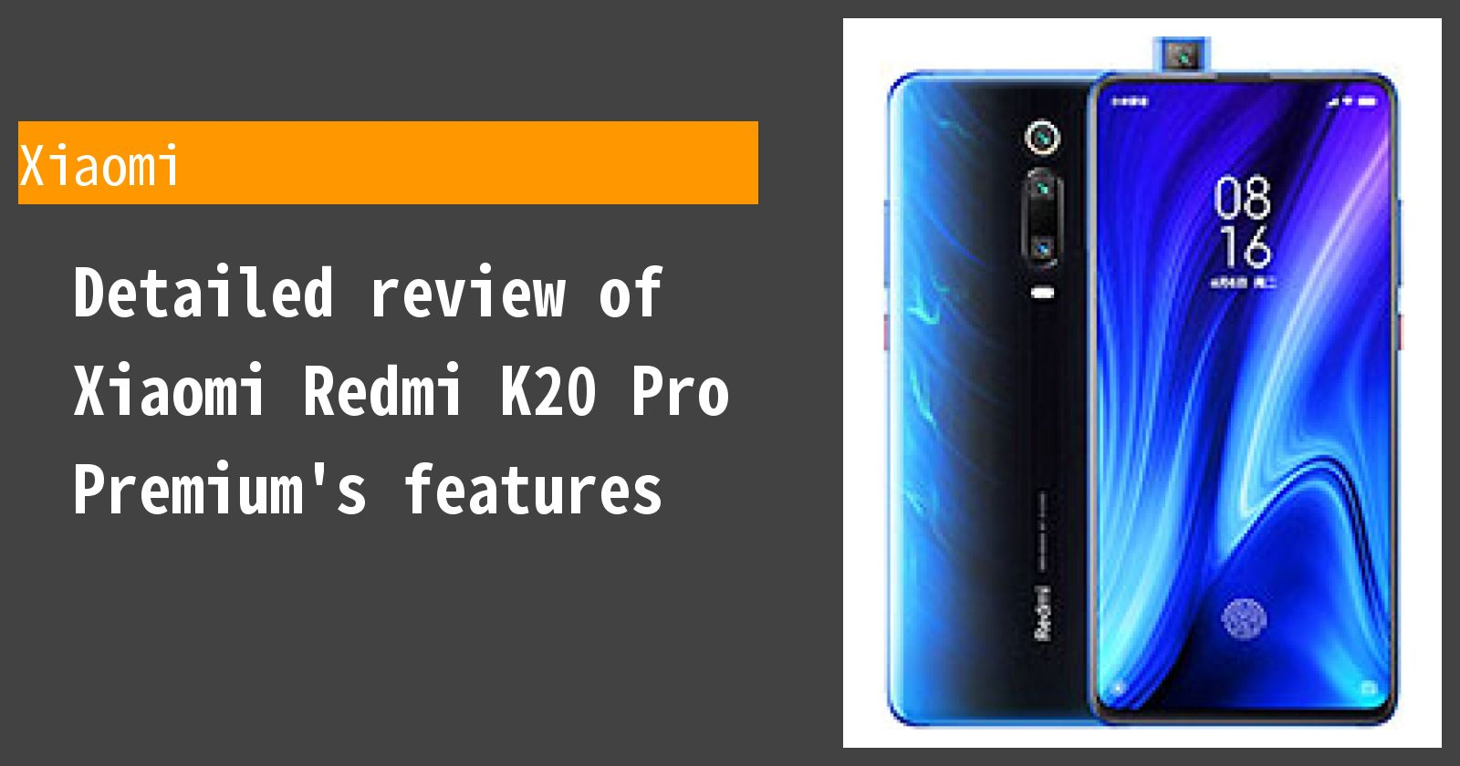 Detailed review of Xiaomi Redmi K20 Pro Premium's features
