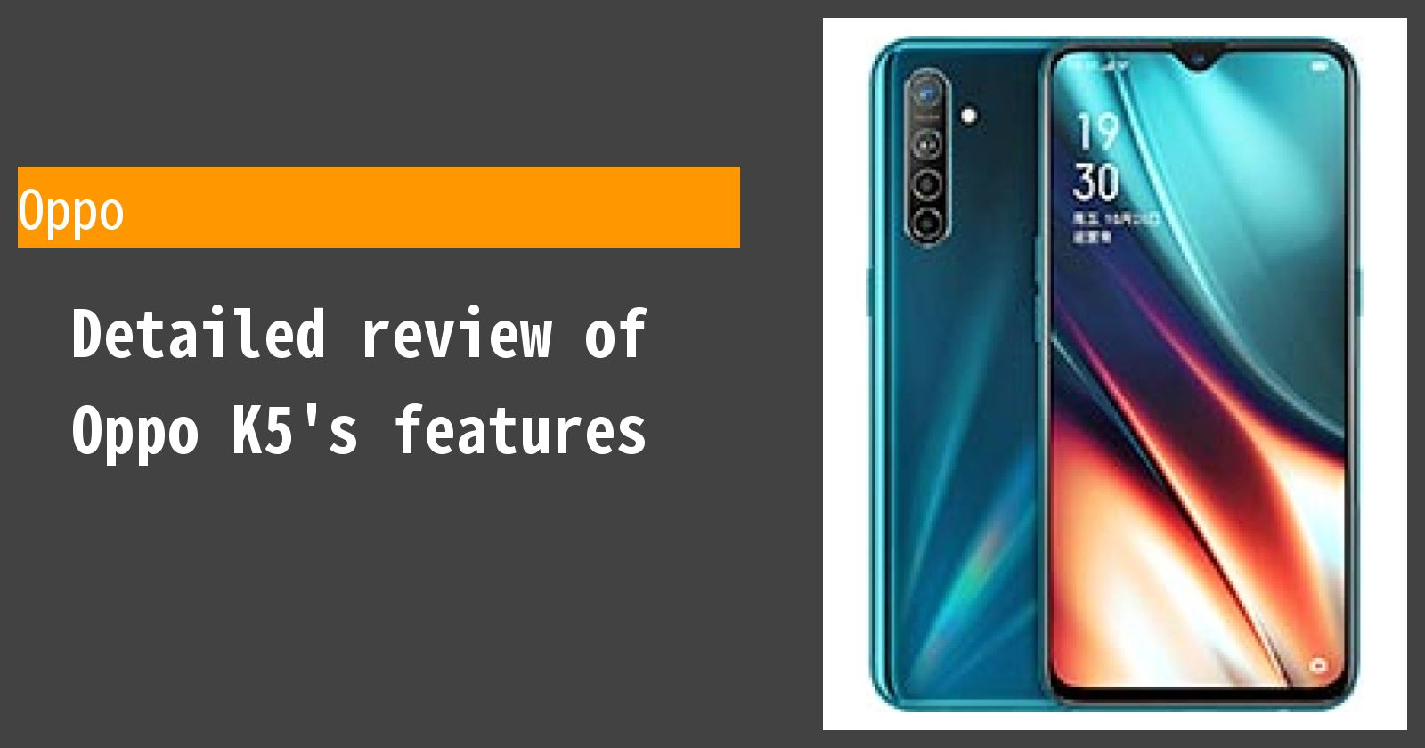 Detailed review of Oppo K5's features