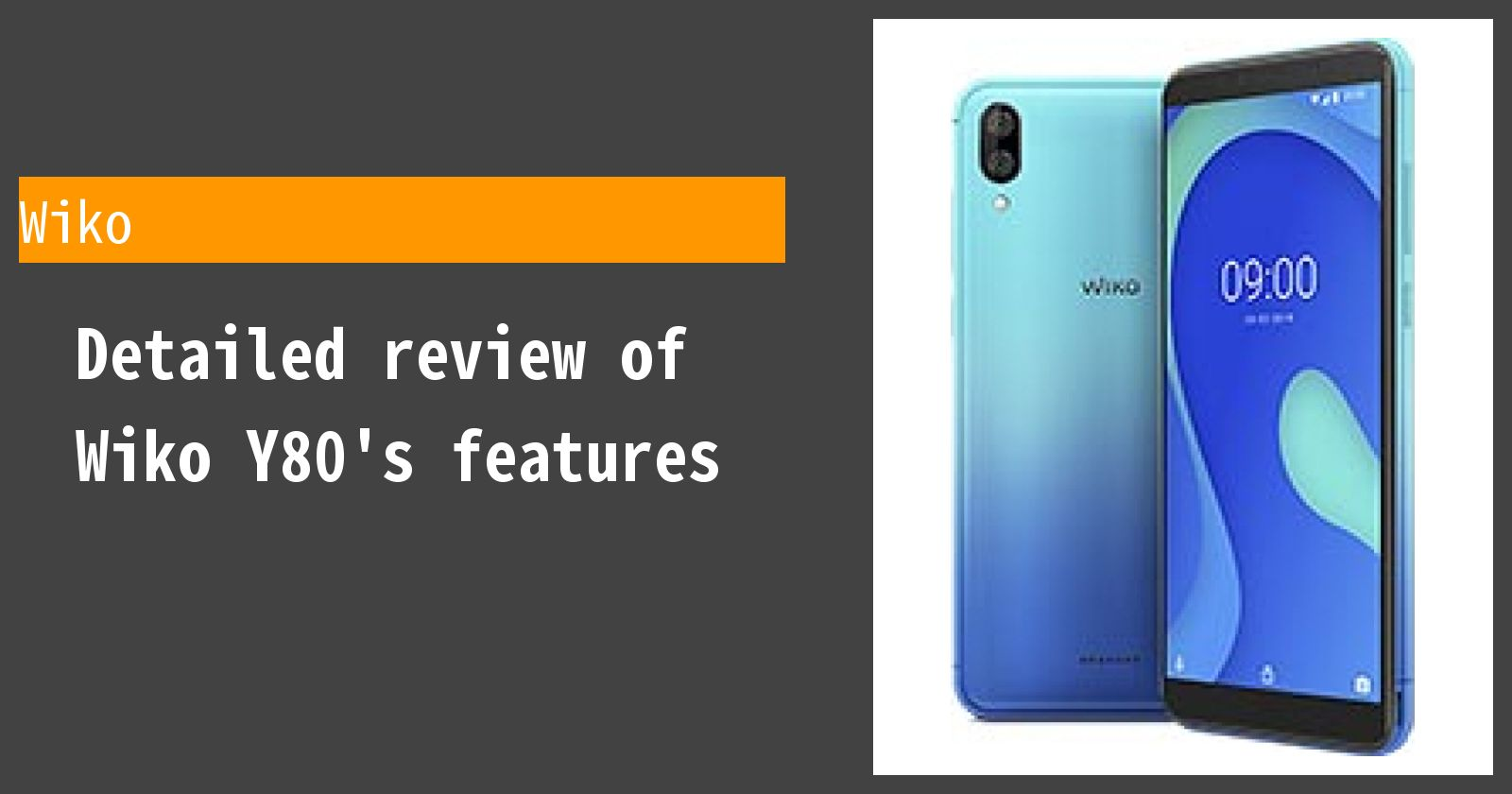 Detailed review of Wiko Y80's features