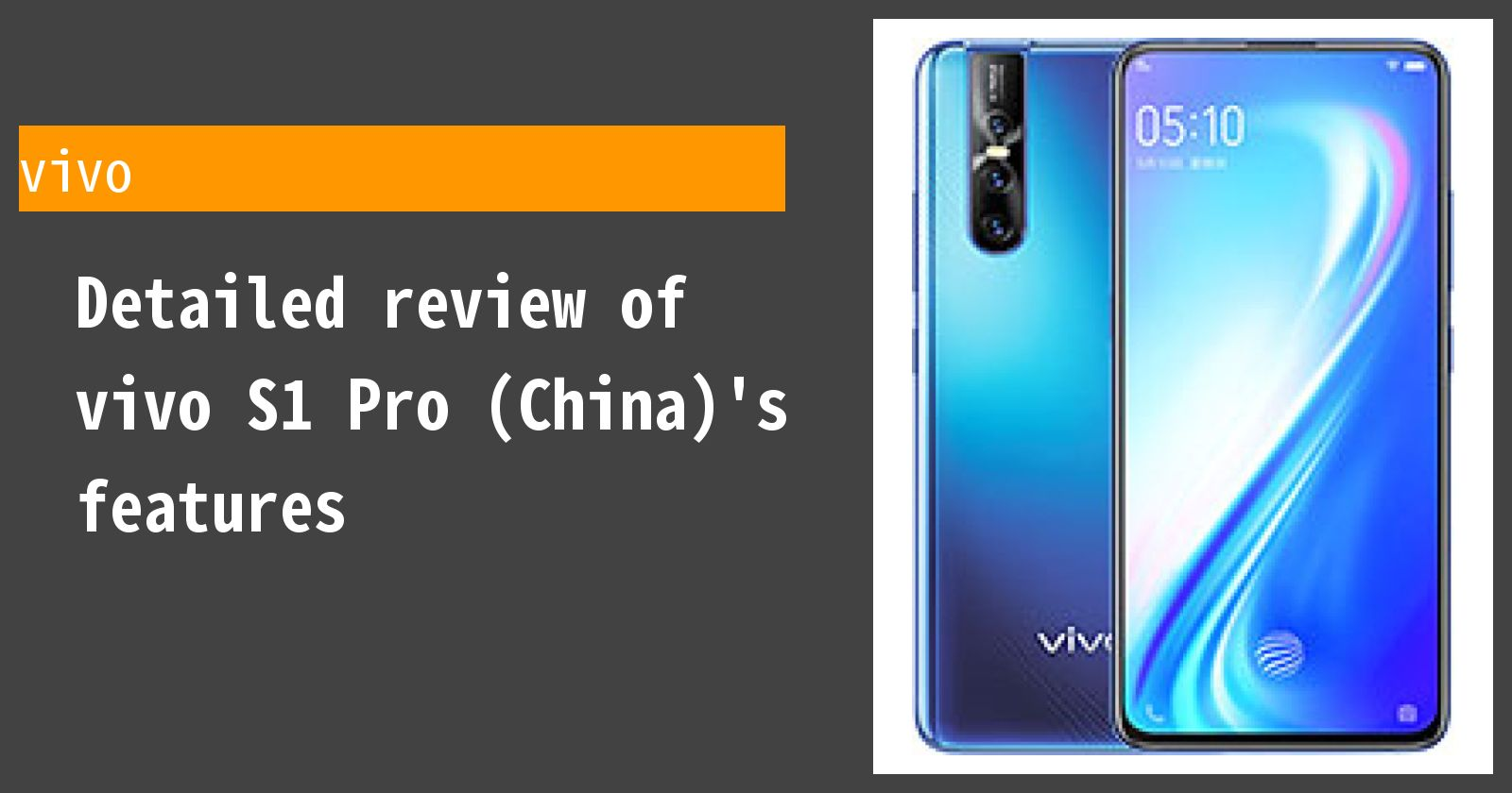 Detailed review of vivo S1 Pro (China)'s features